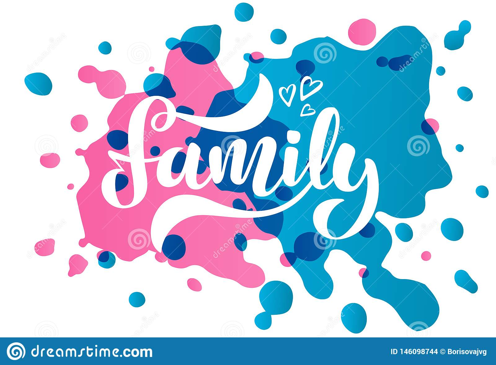 Vector illustration with handwritten phrase Family and hearts