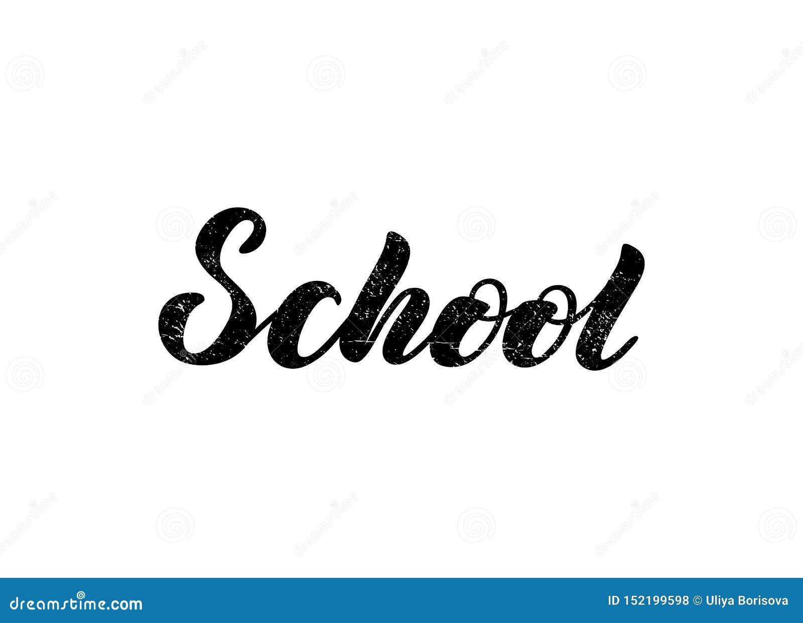 Vector illustration with handwritten phrase - School. Lettering.