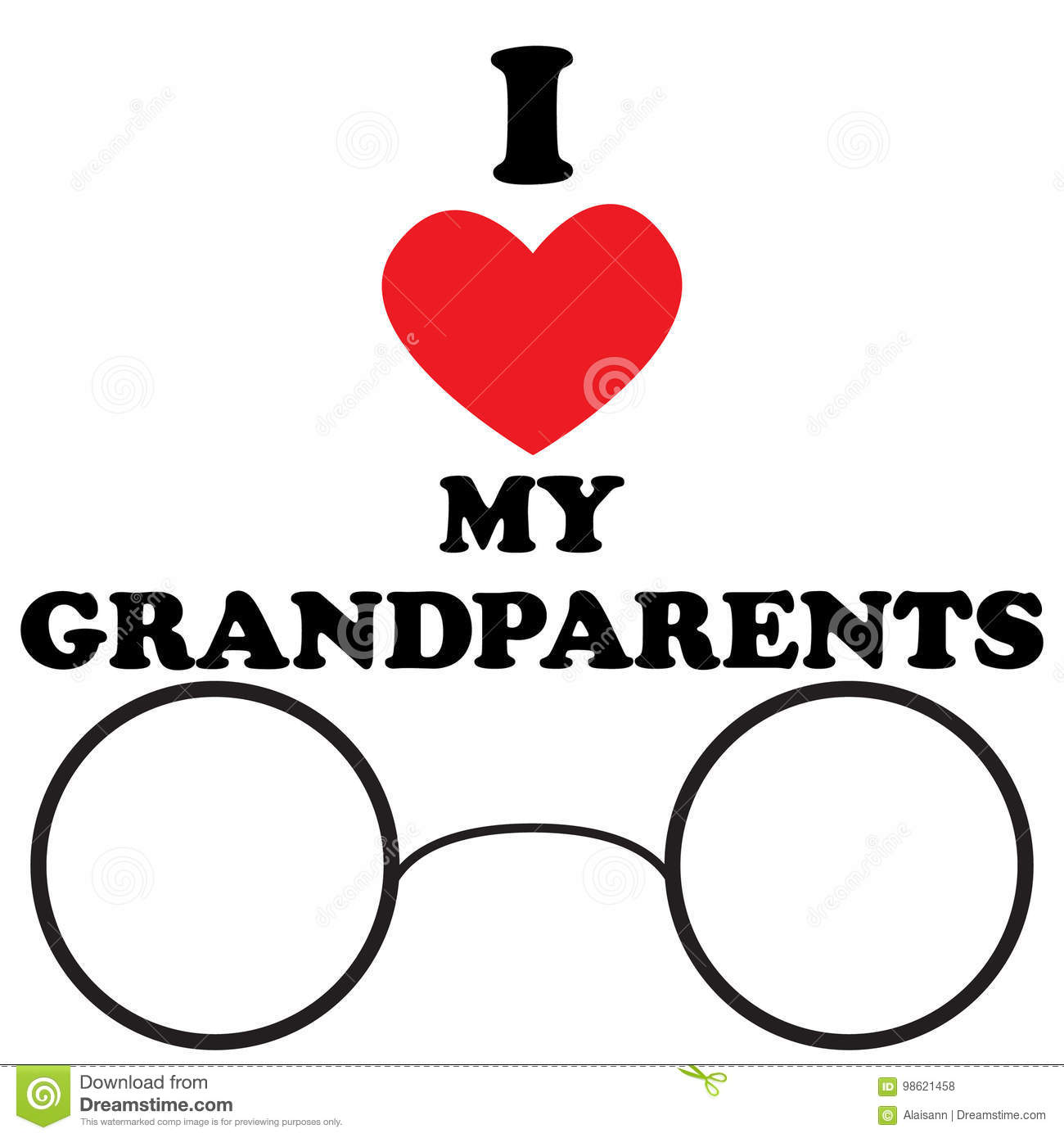 da1819c9c99 Vector illustration with the inscription I love my grandparents with the  heart and glasses for the National Grandparents Day. Illustration with  phrase can ...