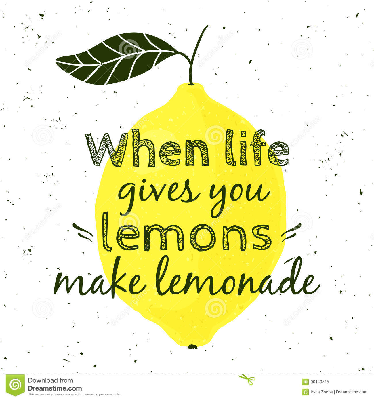 Vector Illustration With Lemon And Motivational Quote Stock Vector
