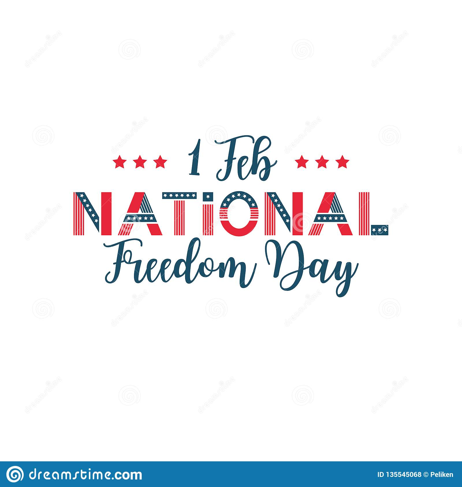 Vector Illustration Of National Freedom Day. Poster For ...