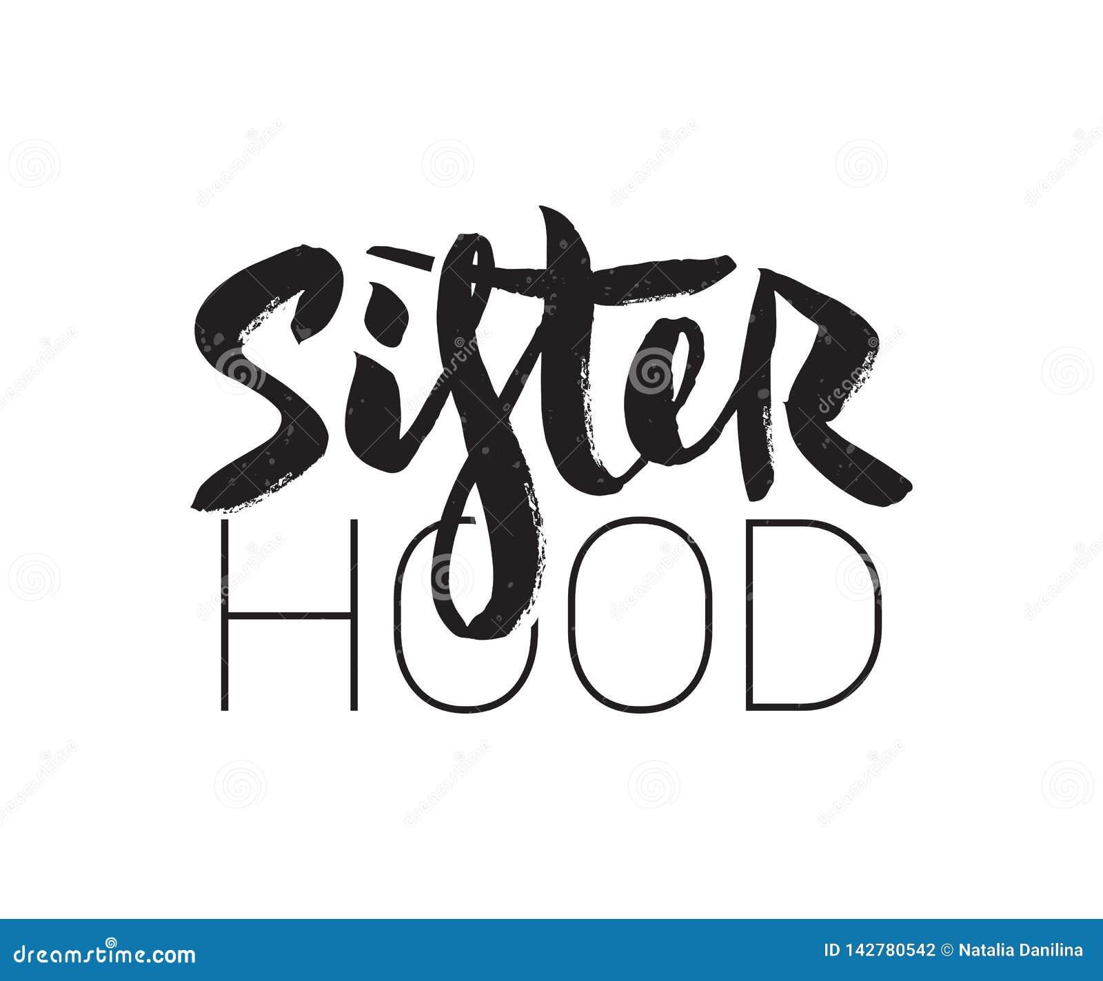 Vector illustration of Sisterhood title for card, invitation. Feminism concept.
