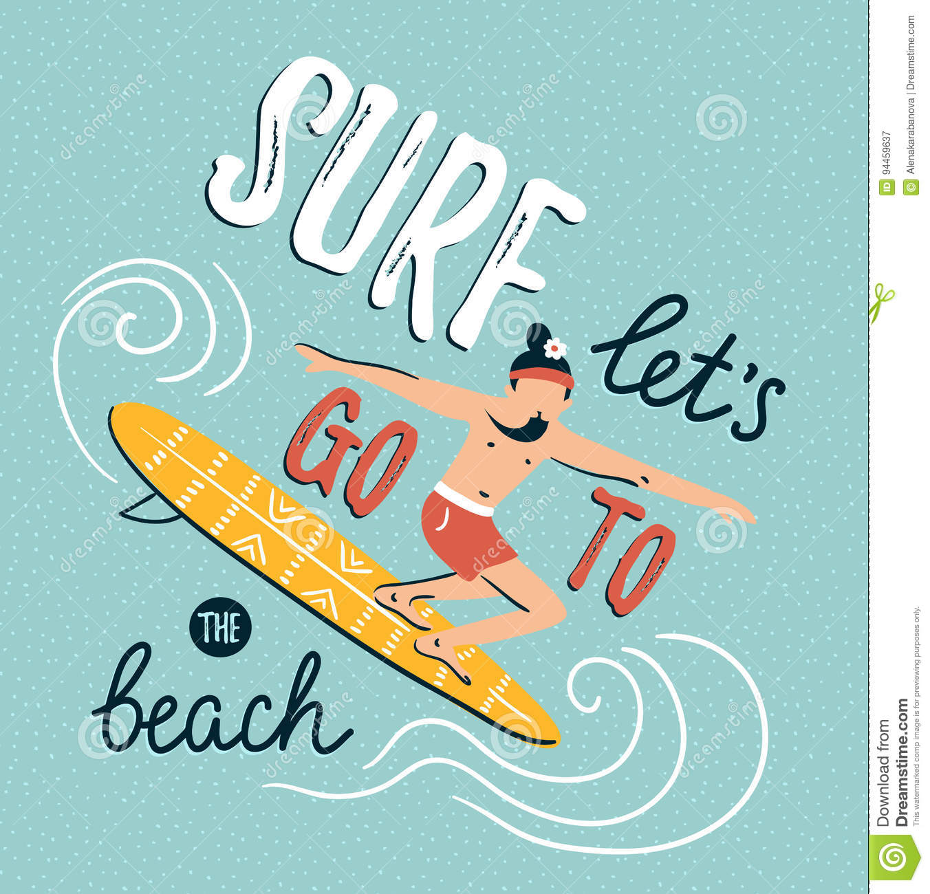 Vector illustration with young man on the surfboard. Summer background with stylish lettering.