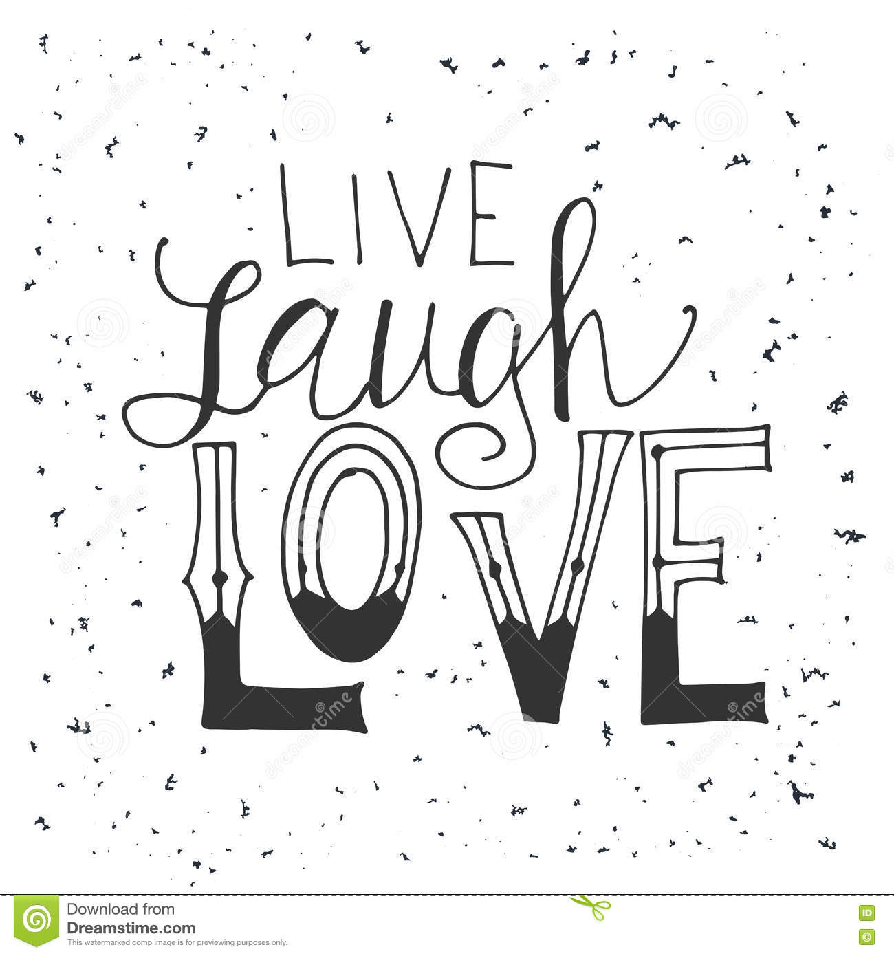 Live Laugh Love Quote Vector Quote Hand Drawn Typographicallettering Live Laugh Love