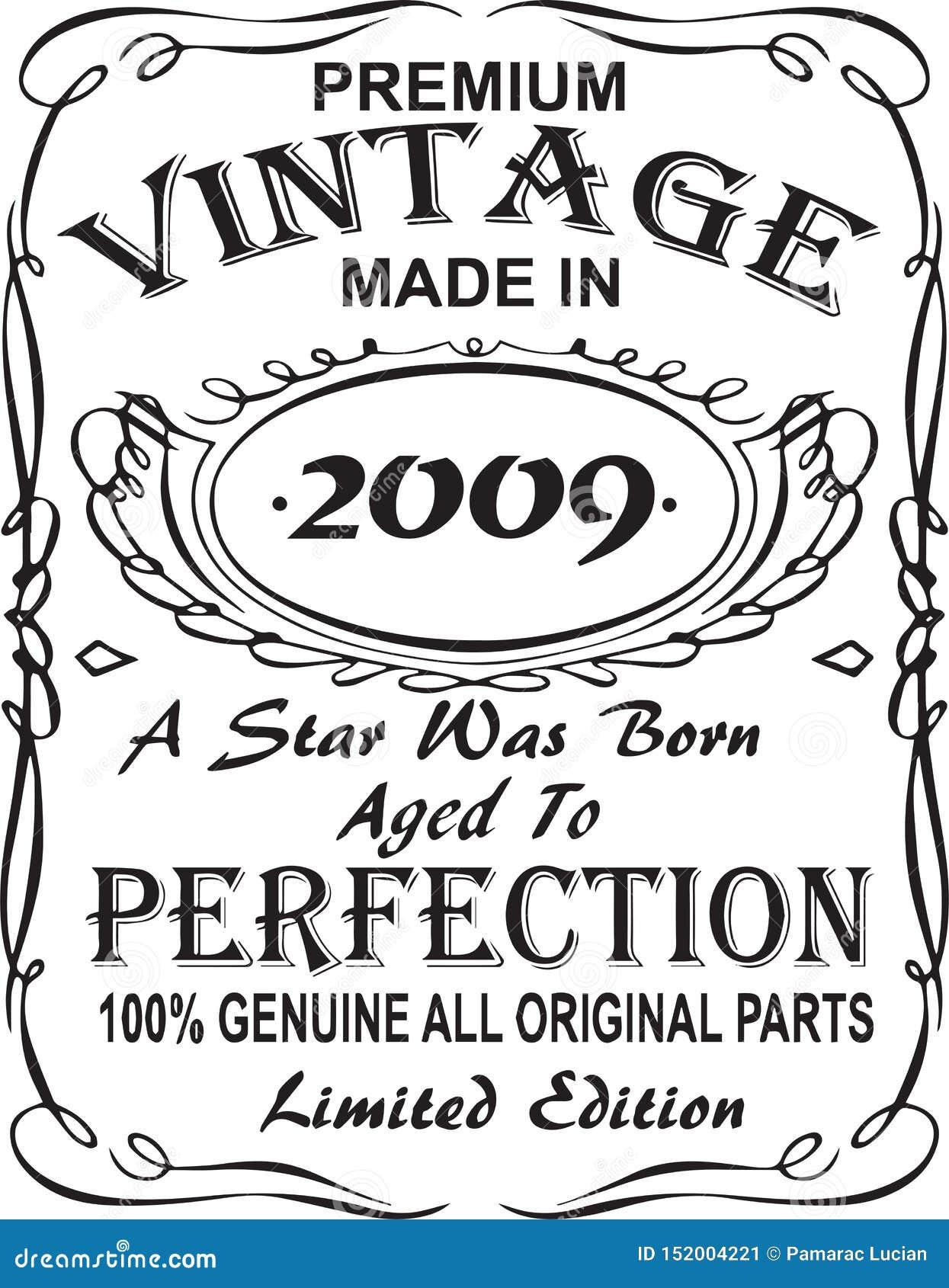 Vectorial T-Shirt Druckentwurf Erstklassige Weinlese machte im Jahre 2009 einen Stern wurde getragen alterte zu Perfektion echtes