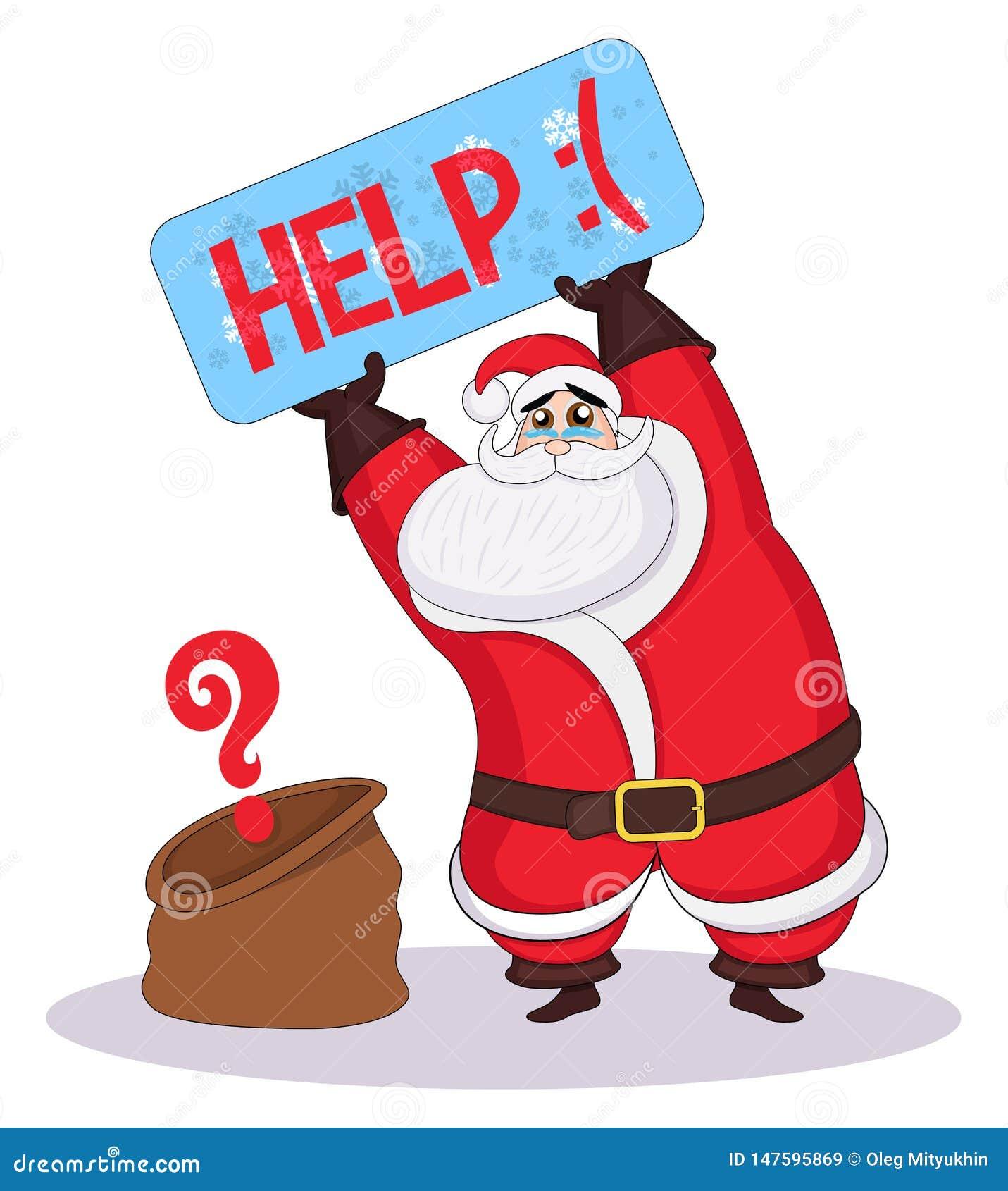 Vectror哀伤的圣诞老人项目举行一块牌和请求帮忙 圣诞老人丢失了礼物 抢夺在平安夜 哀伤的圣诞老人和空的C