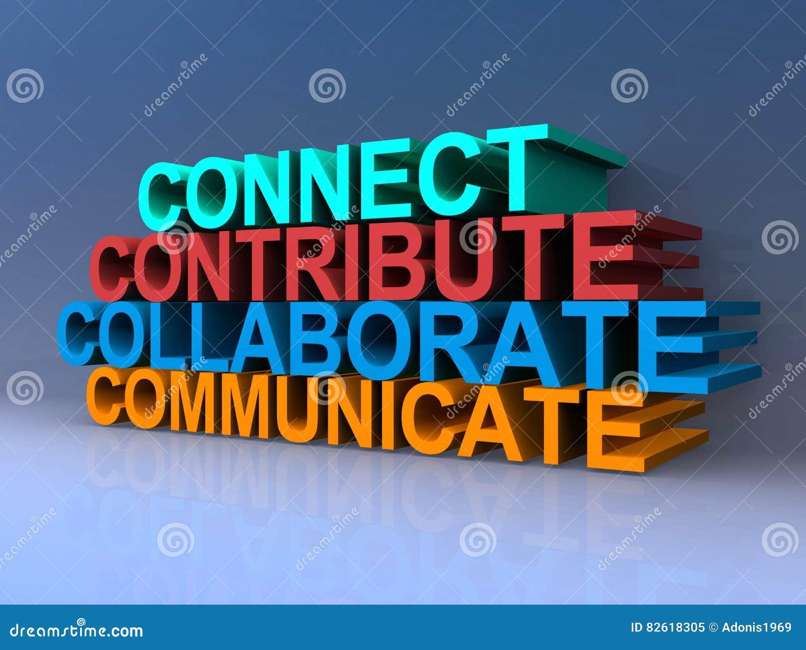 Verbind, draag bij, werk samen, communiceer