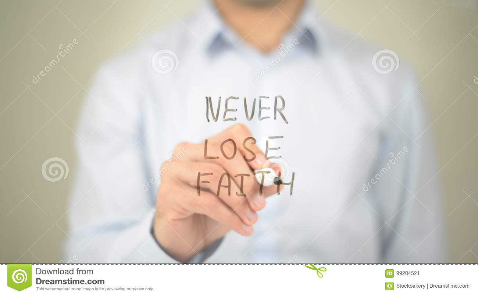 Verlieren Sie nie Glauben, Mannschreiben auf transparentem Schirm