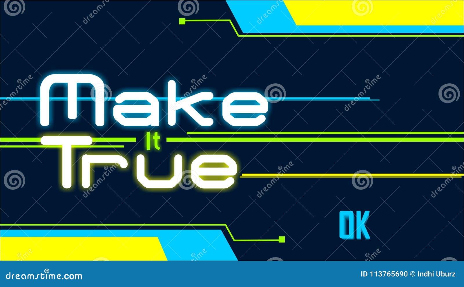 Make It True Wallpaper Desktop Stock Illustration Illustration