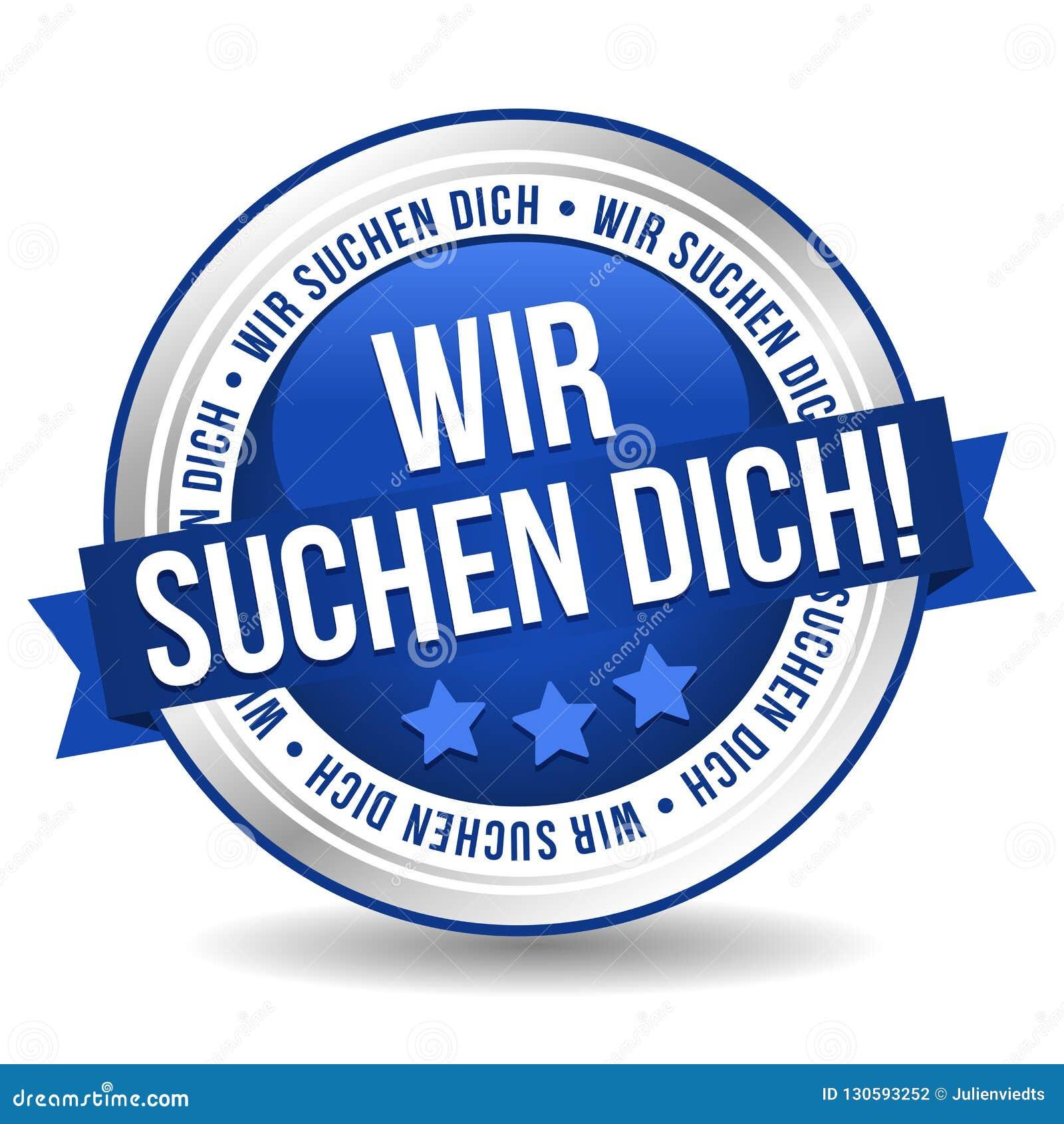 Vi önskar dig emblemknappen - Tysk-översättning: Wir suchen dich!