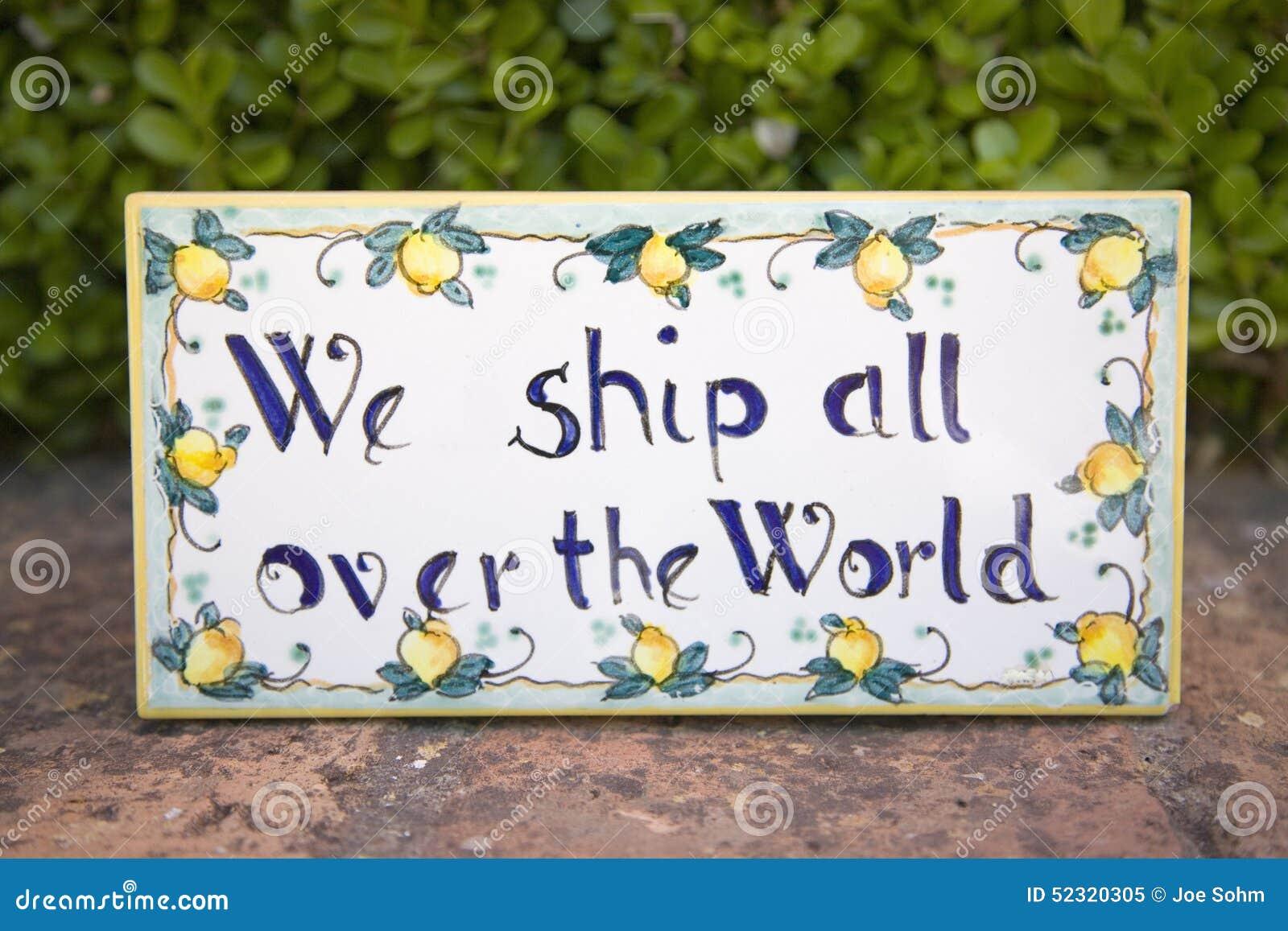 Vi sänder över hela världen tecknet för internationell handel, Capri, Italien, Europa