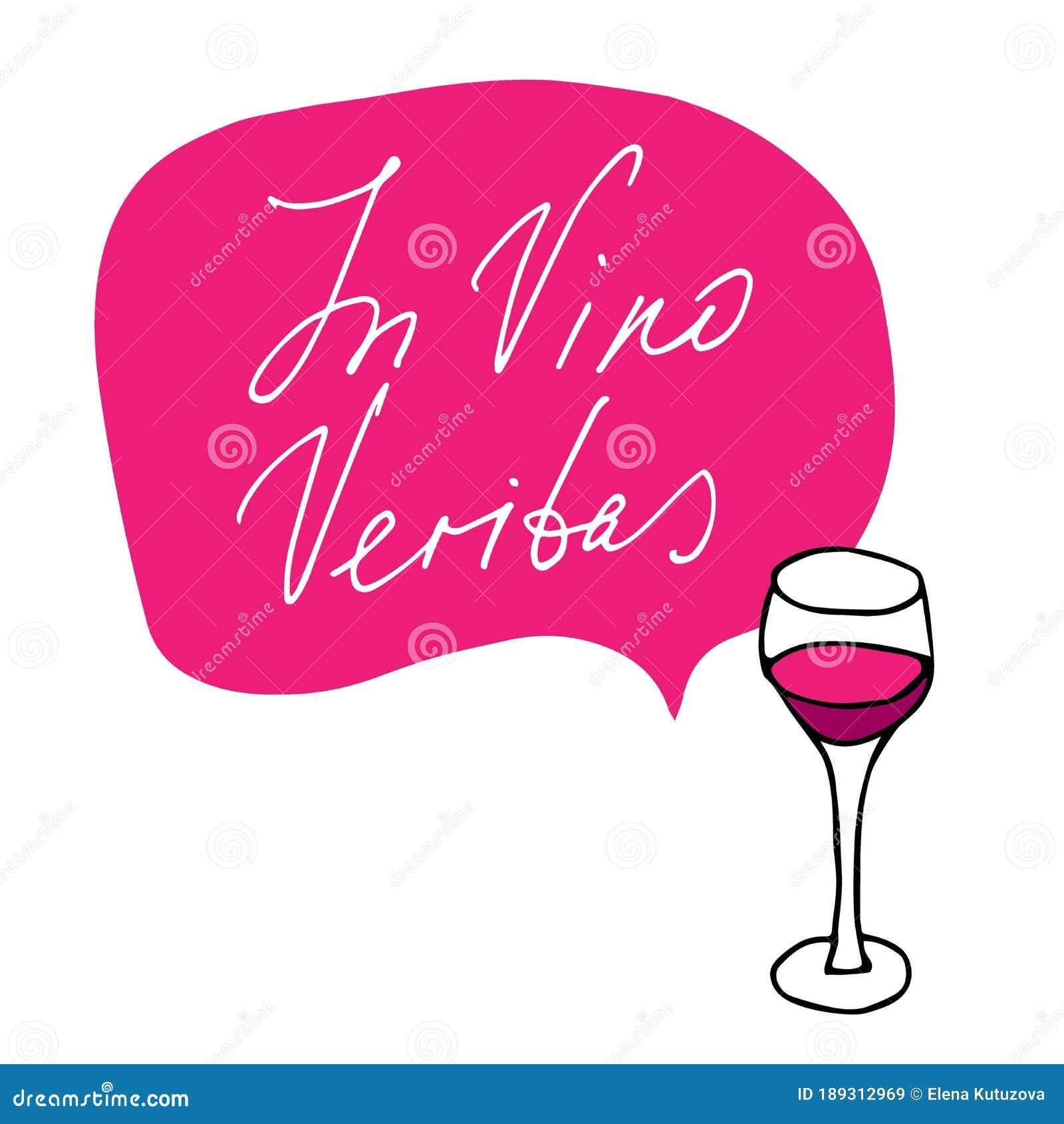 In Vino Veritas. Vector Calligraphic And Lettering Phrase ...