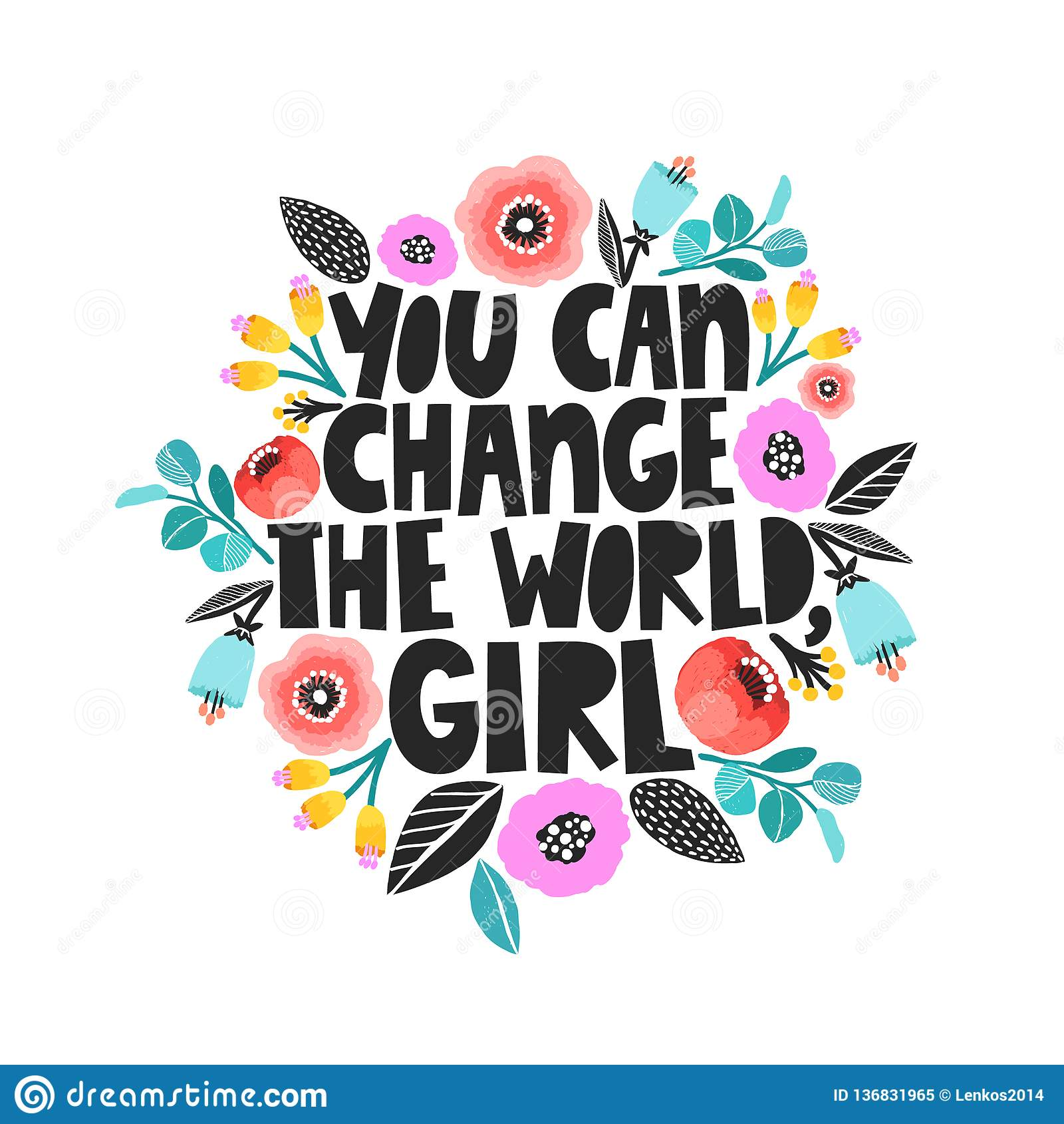 Você pode mudar o mundo, menina - ilustração handdrawn Citações do feminismo feitas no vetor Slogan inspirador da mulher