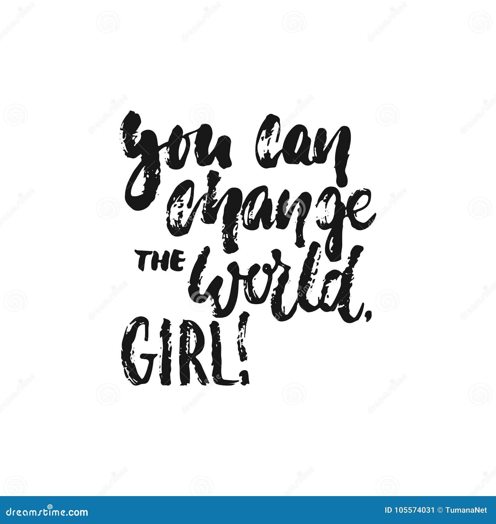Você Pode Mudar O Mundo Menina Mão Tirada Rotulando A