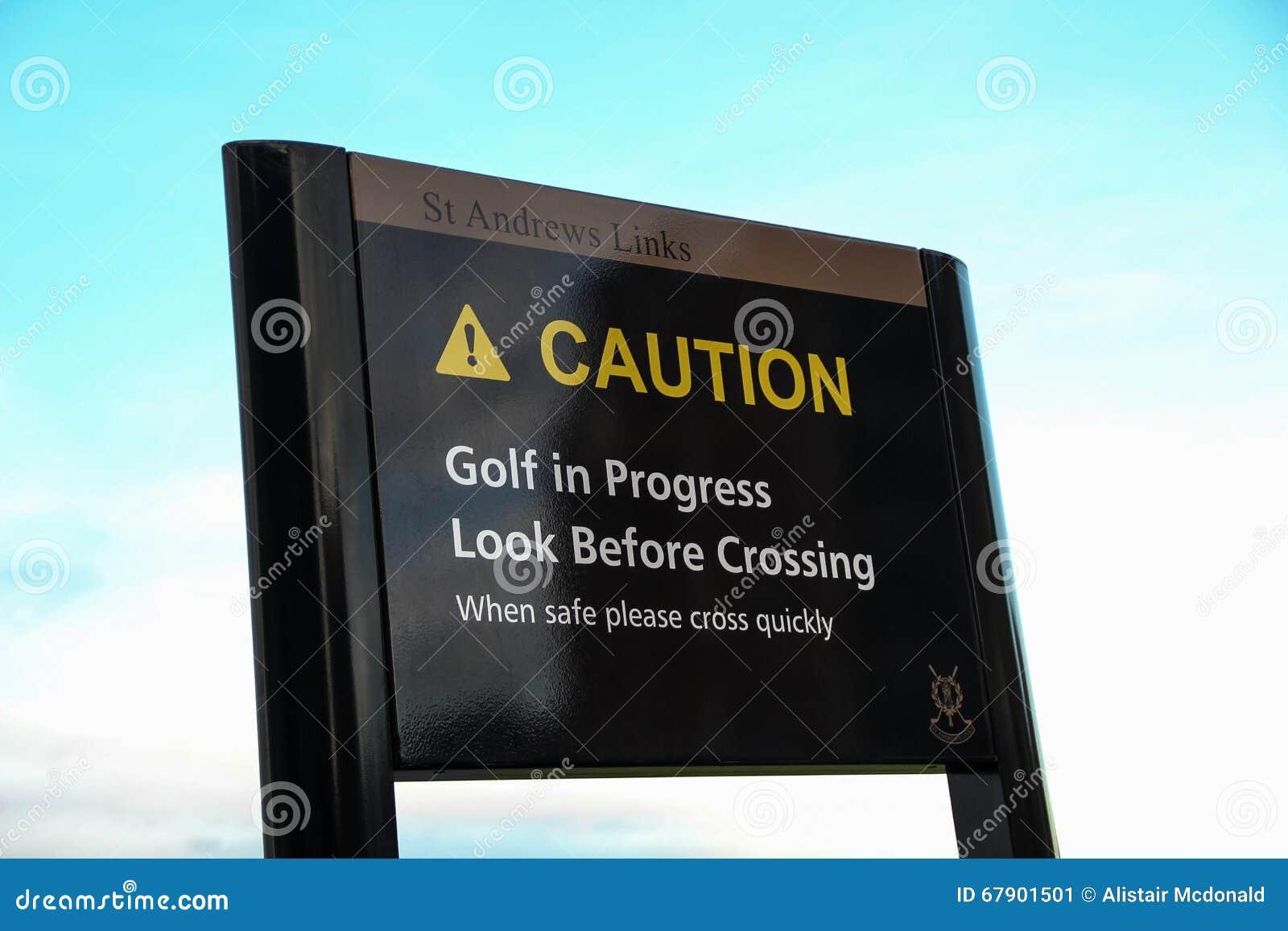 Voorzichtigheidsuithangbord bij St Andrews Golf Course Scotland