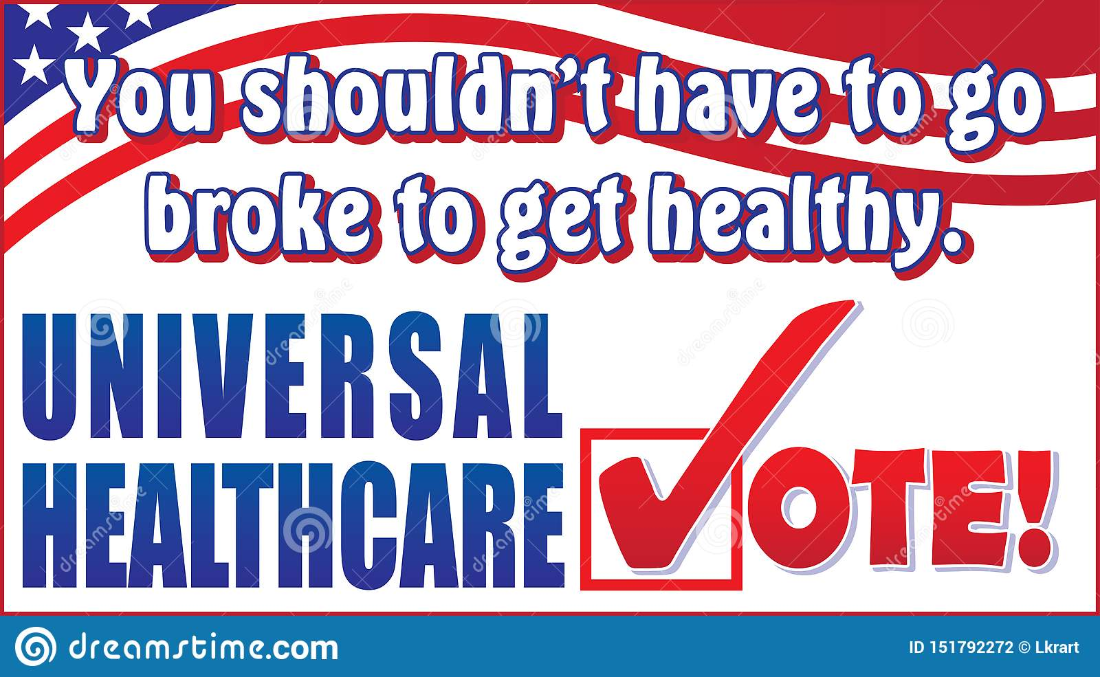 Vote For Universal Healthcare Stock Illustration ...