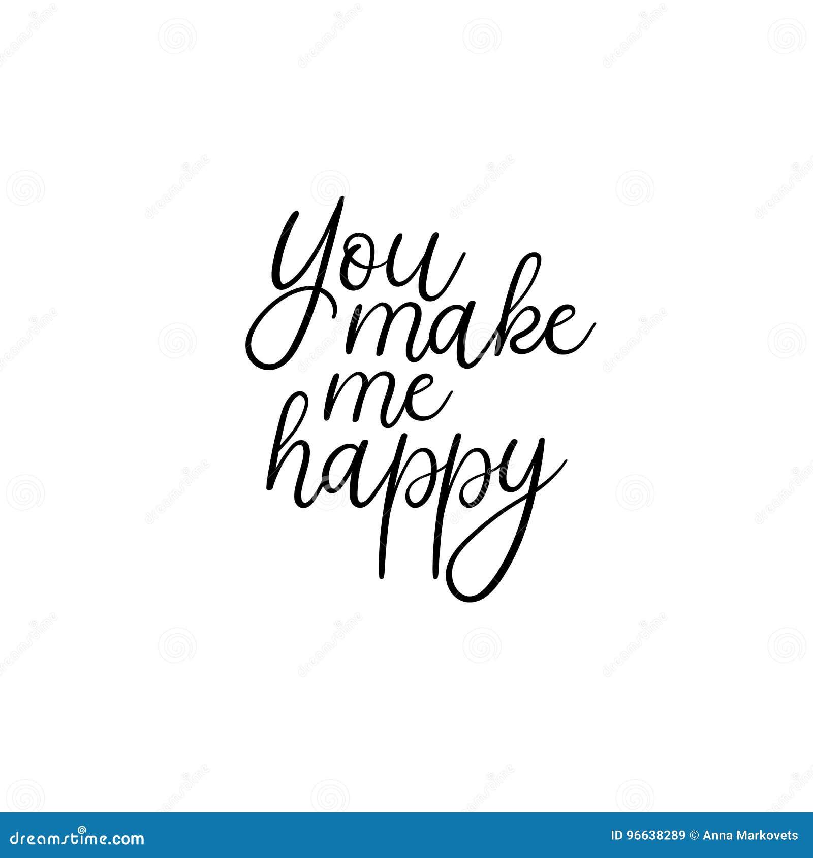 Vous me faites le texte manuscrit heureux Inscription de calligraphie pour  des cartes de voeux, invitations de mariage Calligraphie de brosse de  vecteur
