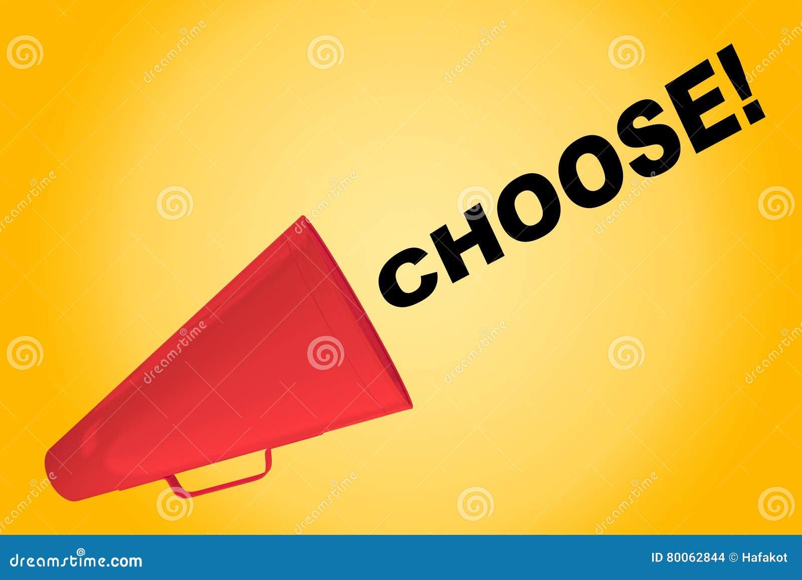 Wählen Sie! - inspirierend Konzept