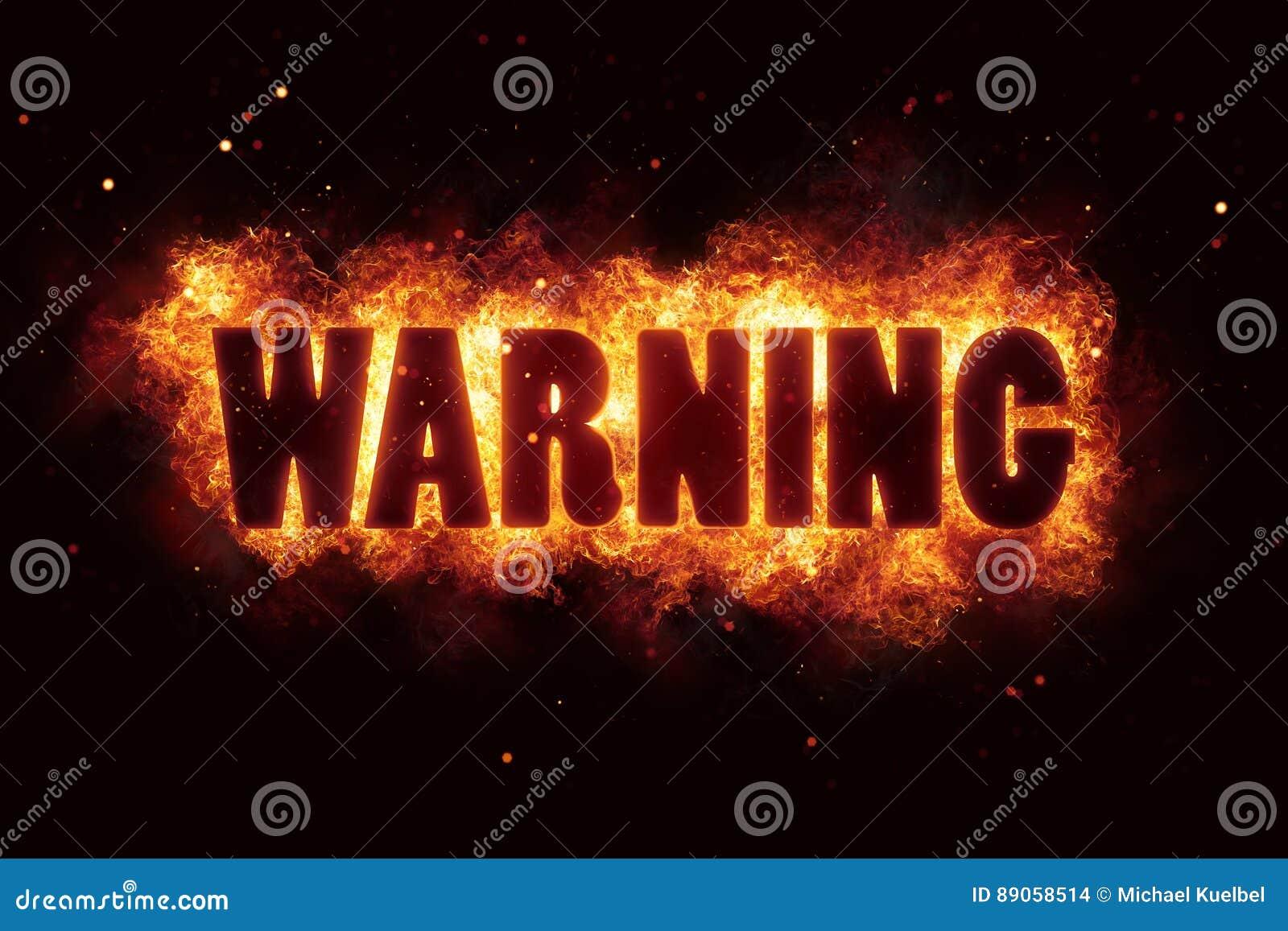 Waarschuw de tekst van de de brandwondvlam van de waarschuwingsbrand explodeert is