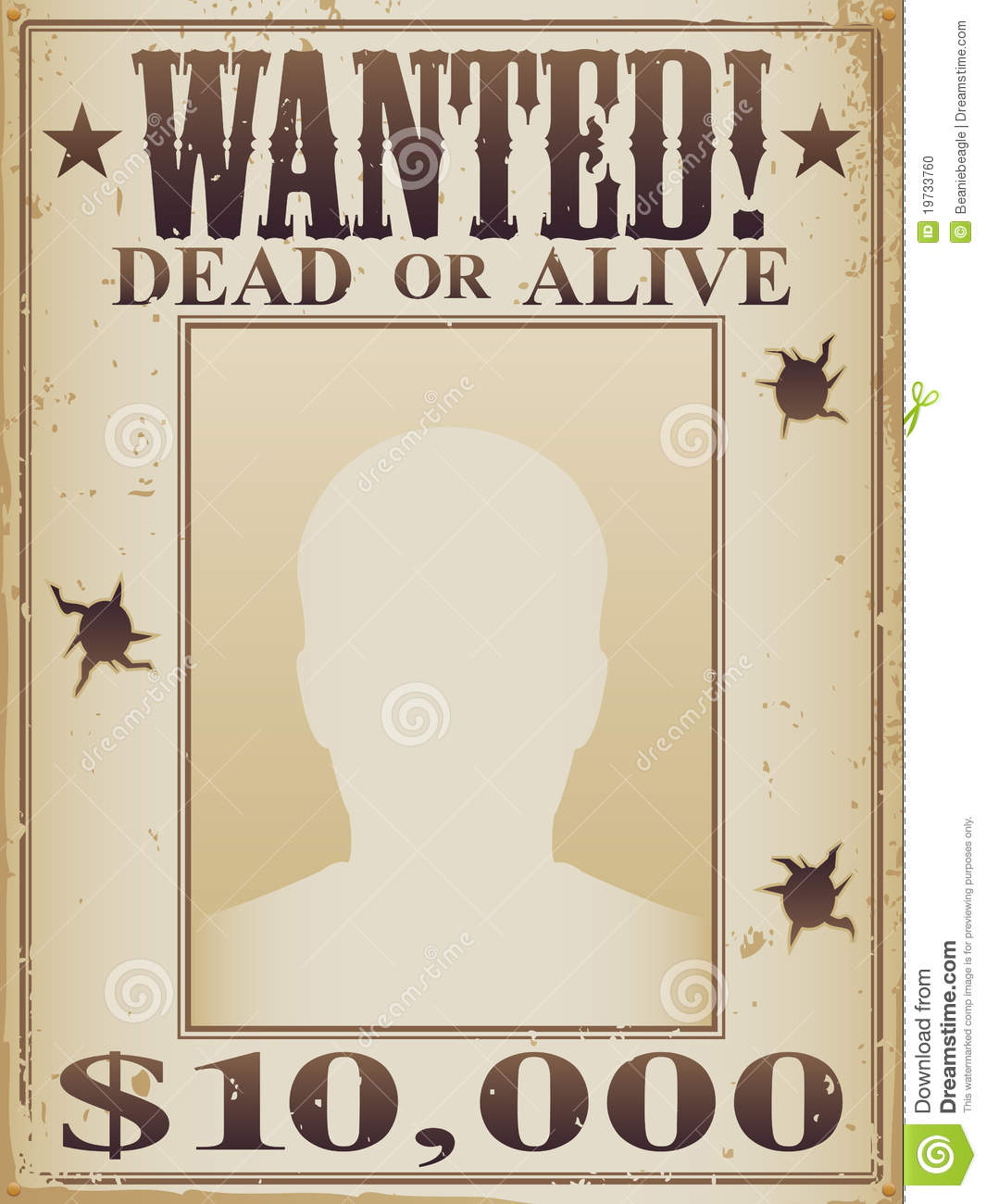 Old Wild West wanted dead or alive poster with torn edges and bullet ...