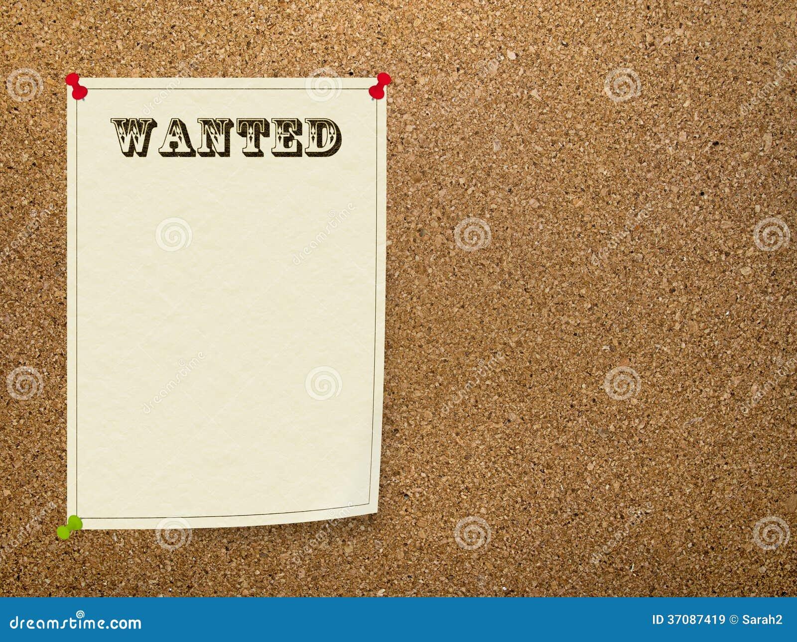 Wanted Notice On Office Bulletin Board, Corkboard