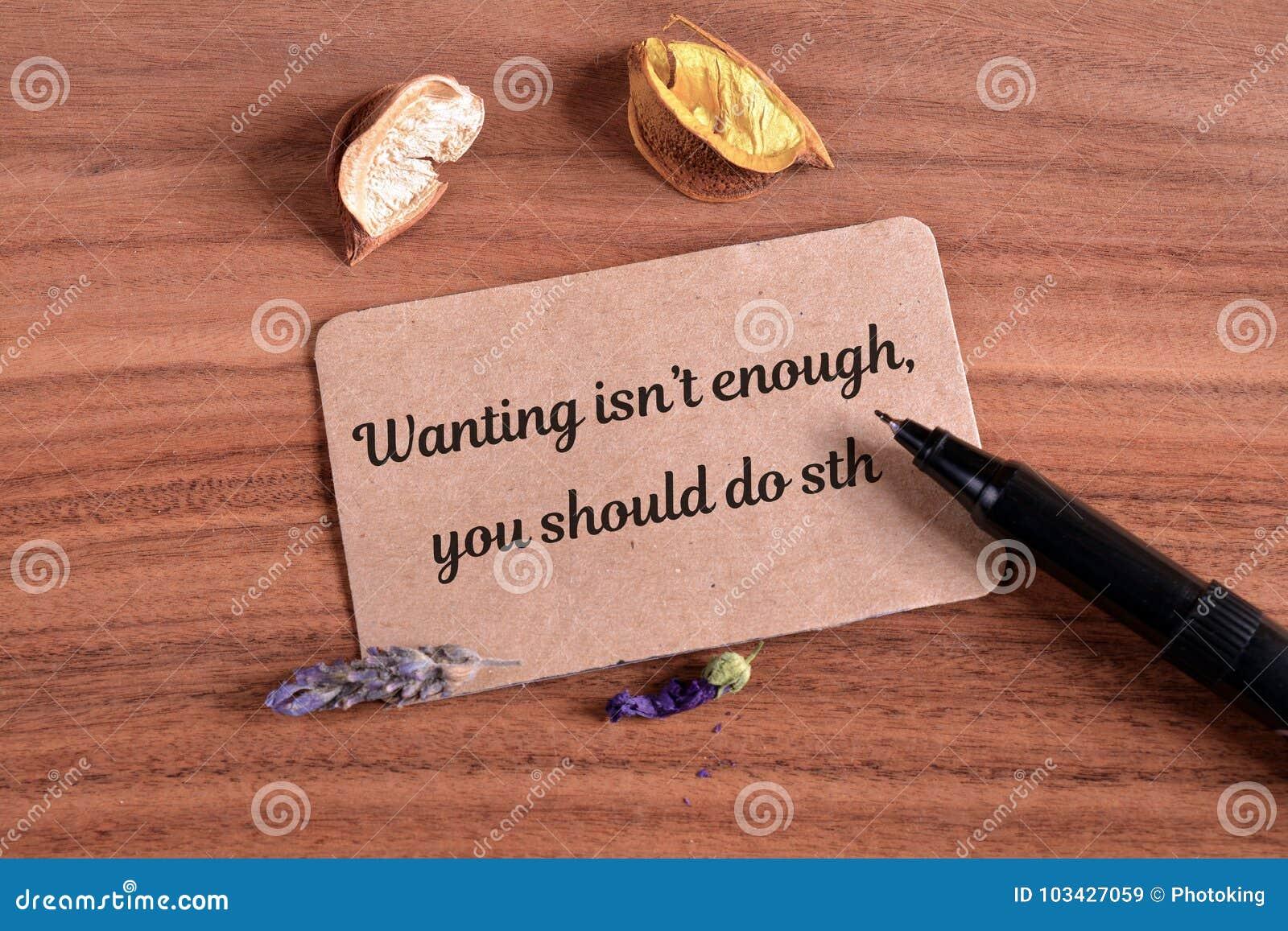 Wanting isn`t enough