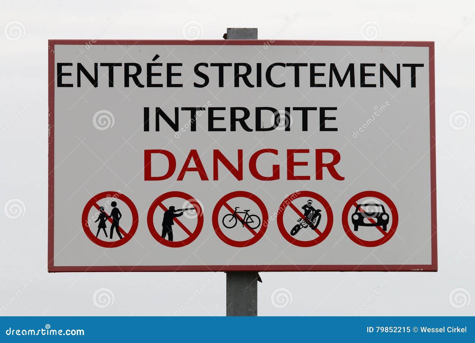 Warning for danger in France Camargue