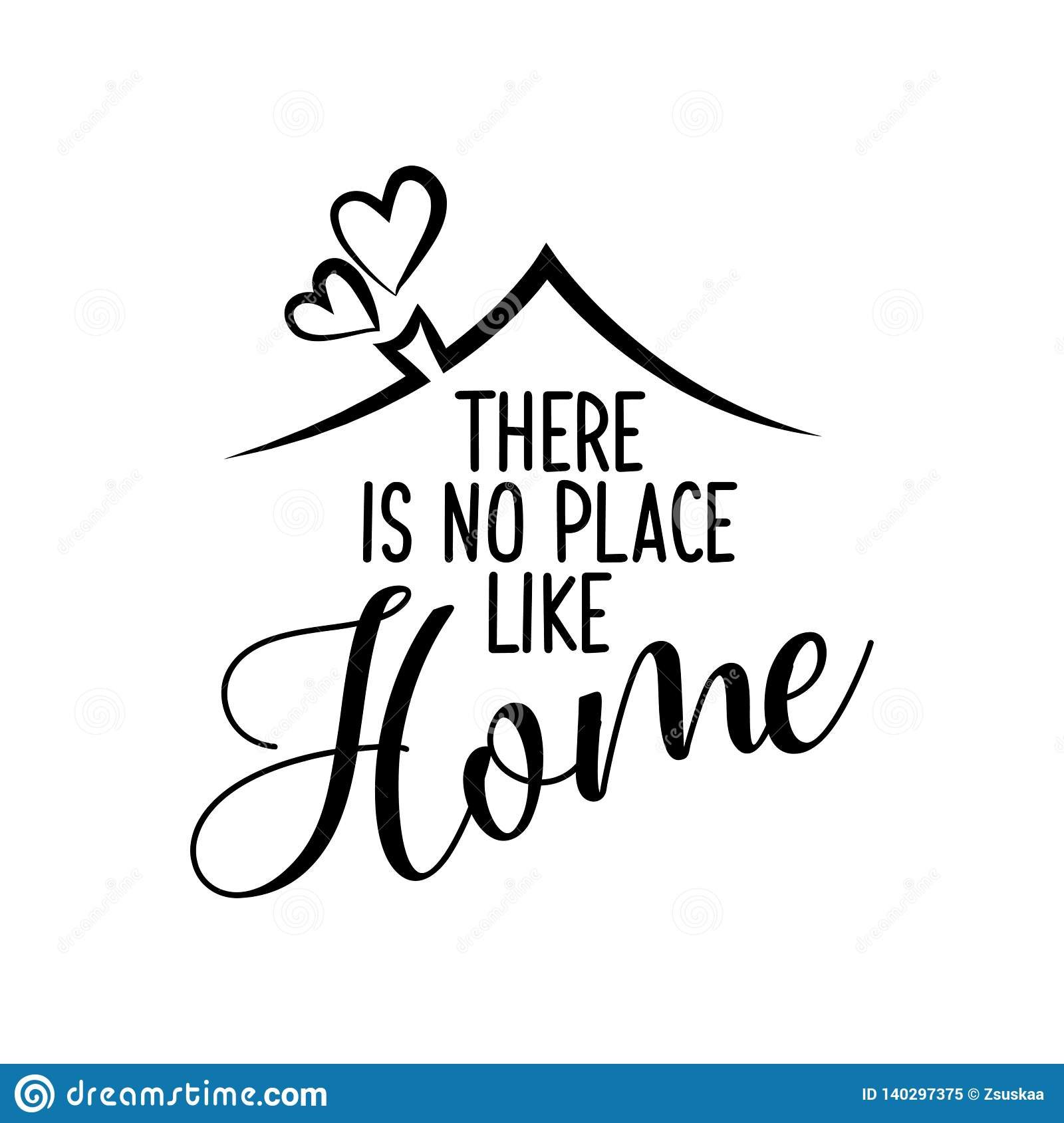 There Is No Place Like Home Stock Vector