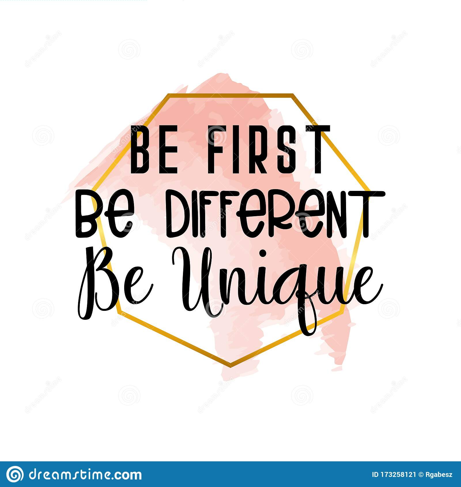 Be First Be Different Be Unique Motivational Quotes Stock Vector Illustration Of Inspiring Message 173258121