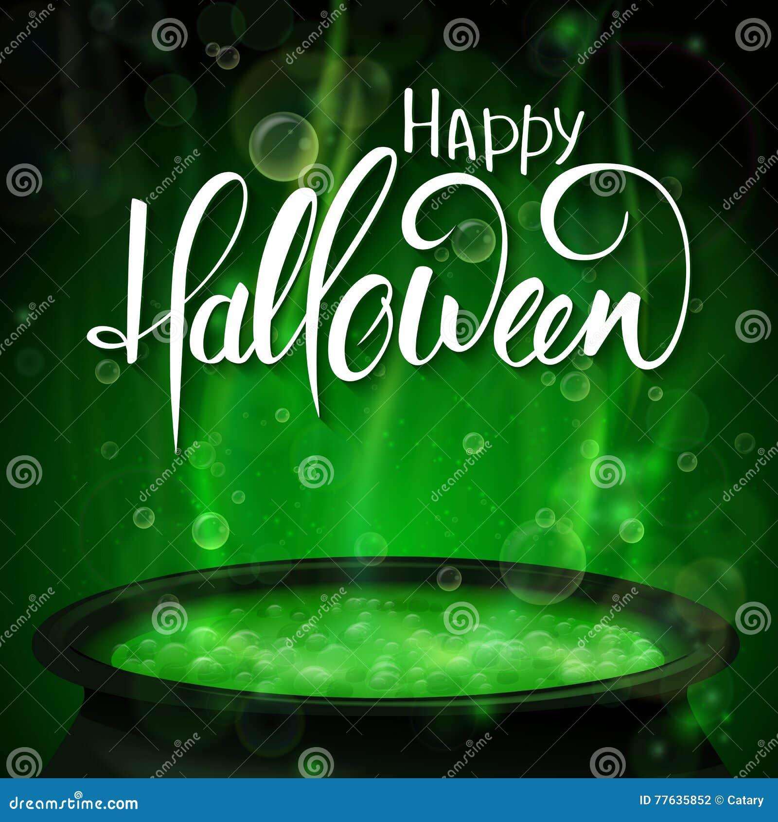 Wektorowy Halloween plakat z ręki literowania powitań etykietką z wrzącym czarownica kotłem - szczęśliwy Halloween -
