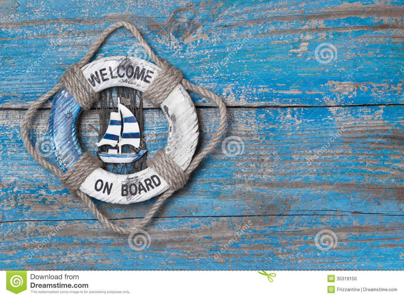 Welcome on board - lifebuoy blue wooden background.