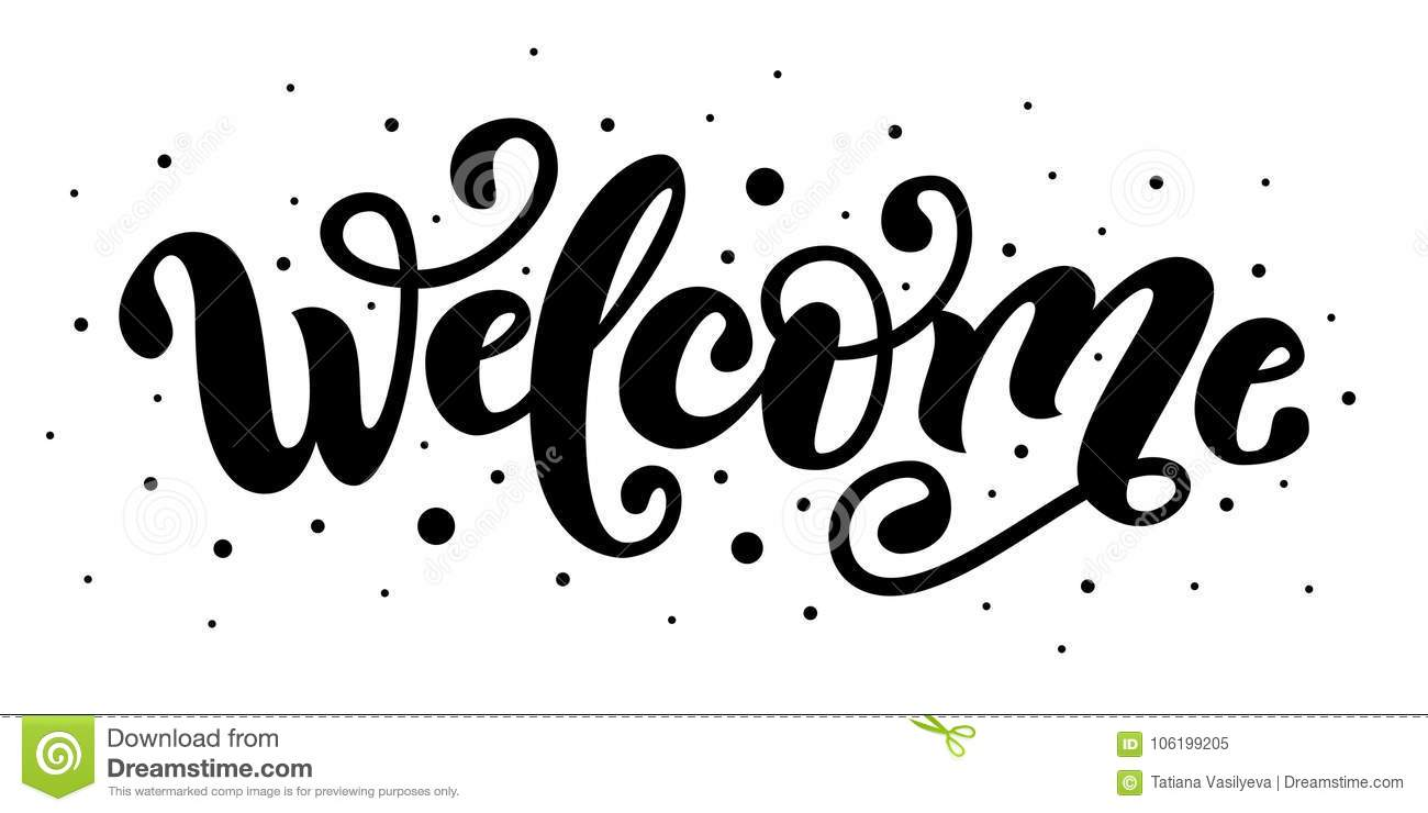 welcome hand lettering word handwritten modern brush typography