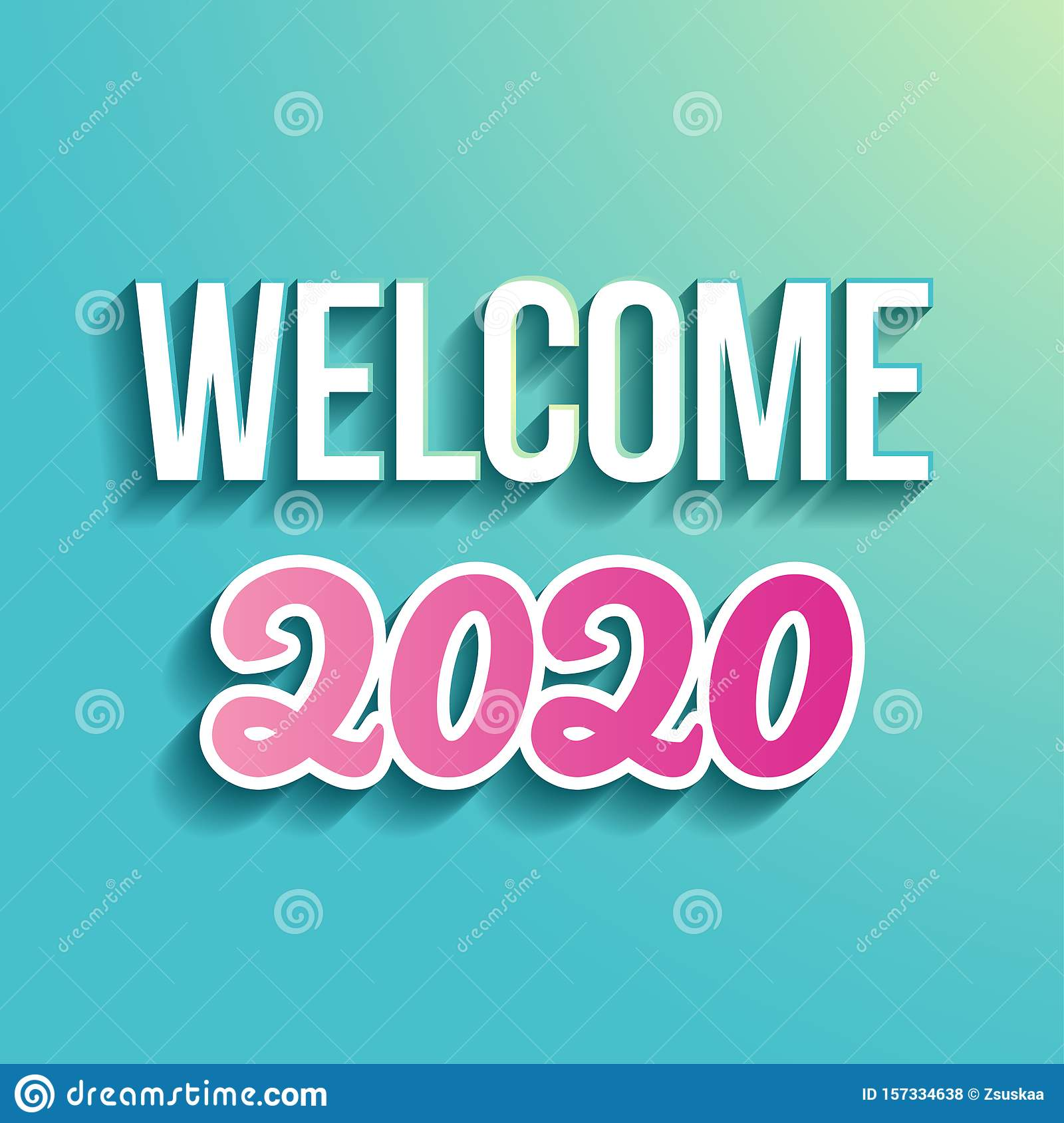Welcome 2020, Happy New Year - calligraphy phrase for Holidays.
