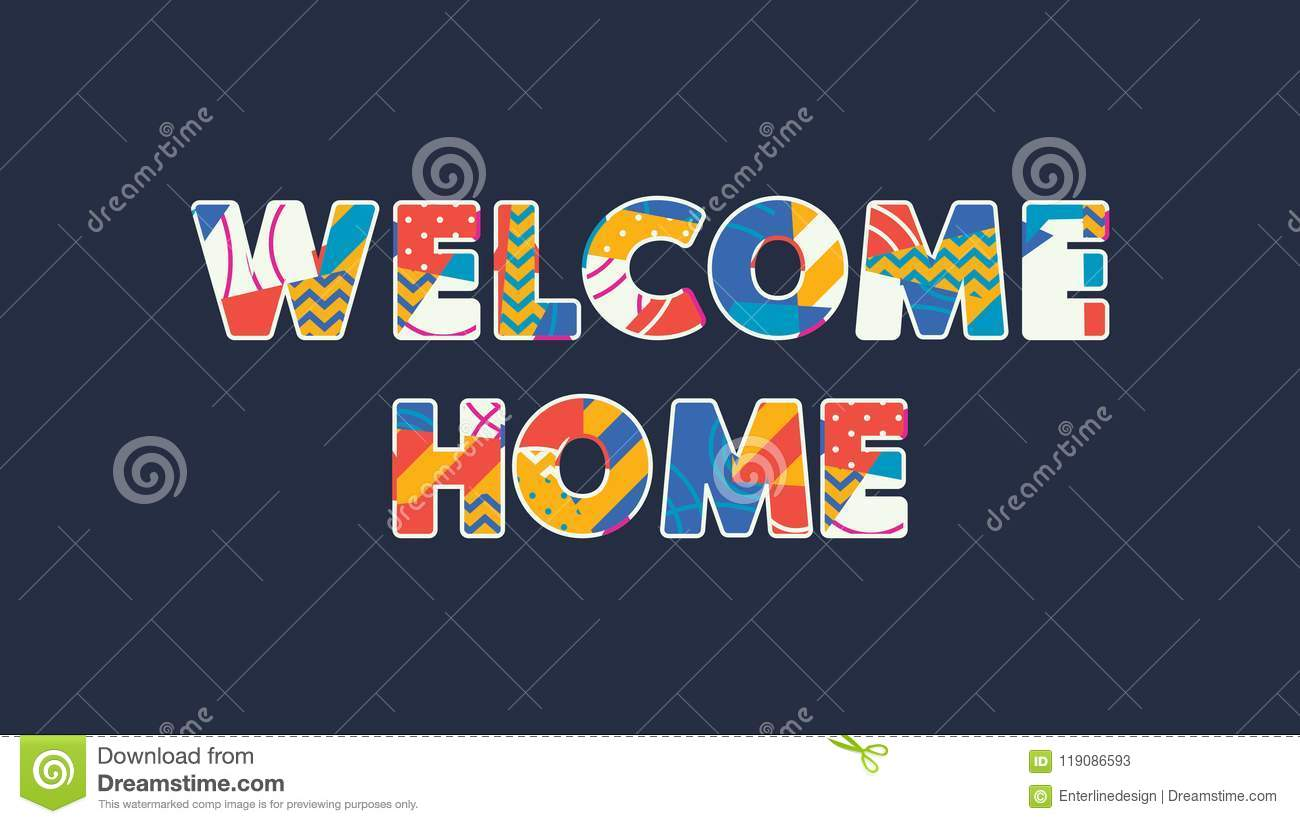Welcome home concept word art illustration stock vector download comp m4hsunfo