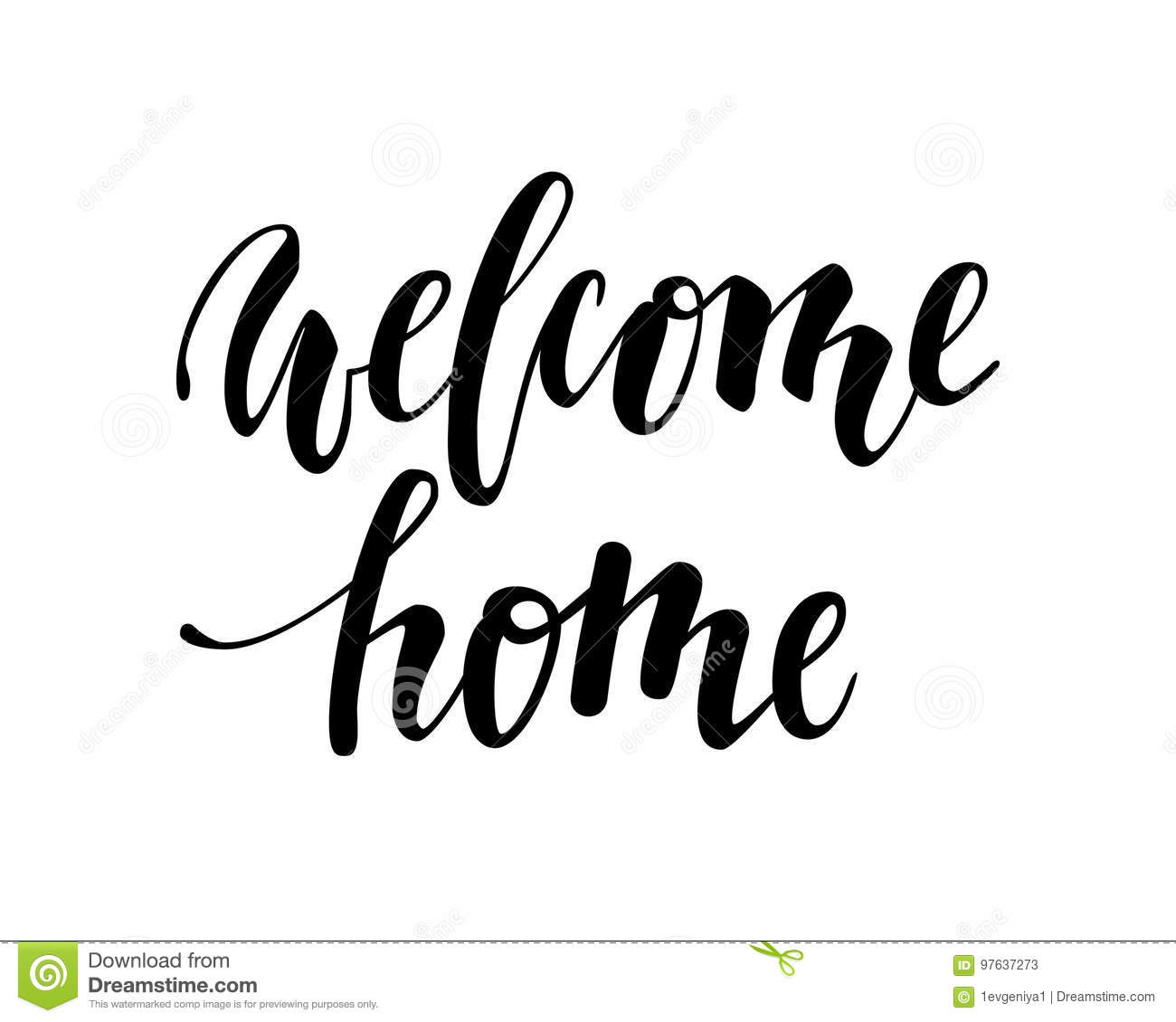 Welcome Home. Hand Drawn Calligraphy And Brush Pen Lettering. Stock ...