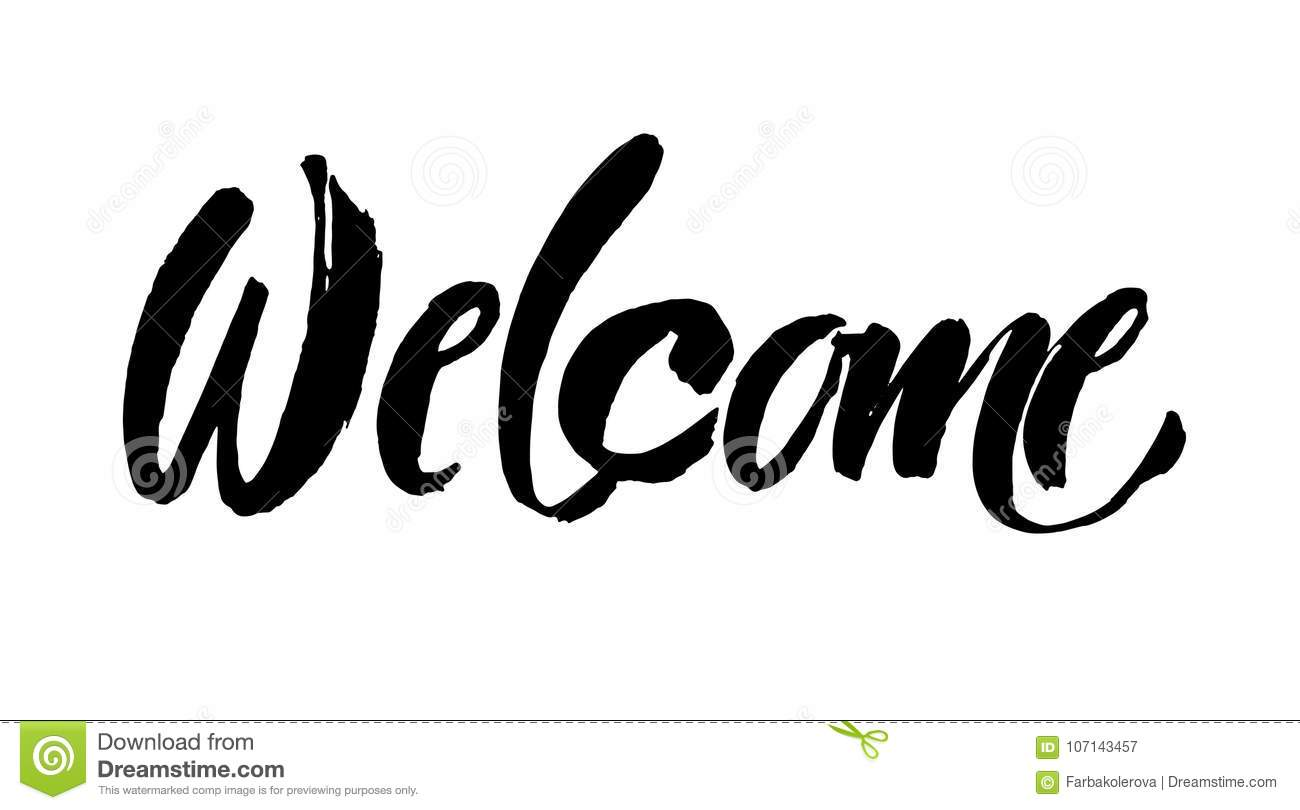 Welcome Lettering. Handwritten Modern Calligraphy, Brush Painted ...