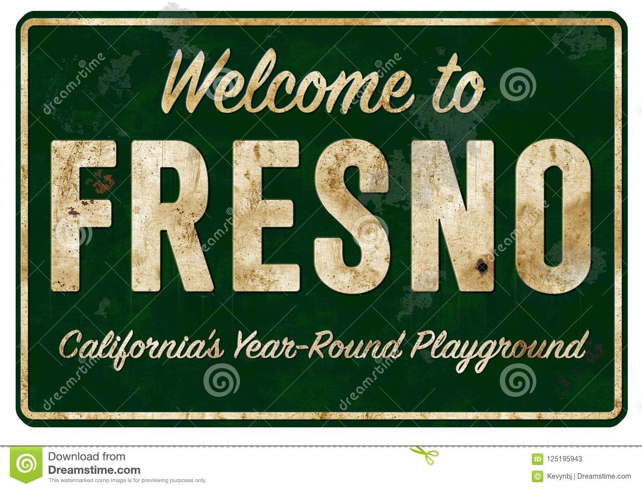 Welcome To Fresno Californa Highway Sign Grunge Retro Stock