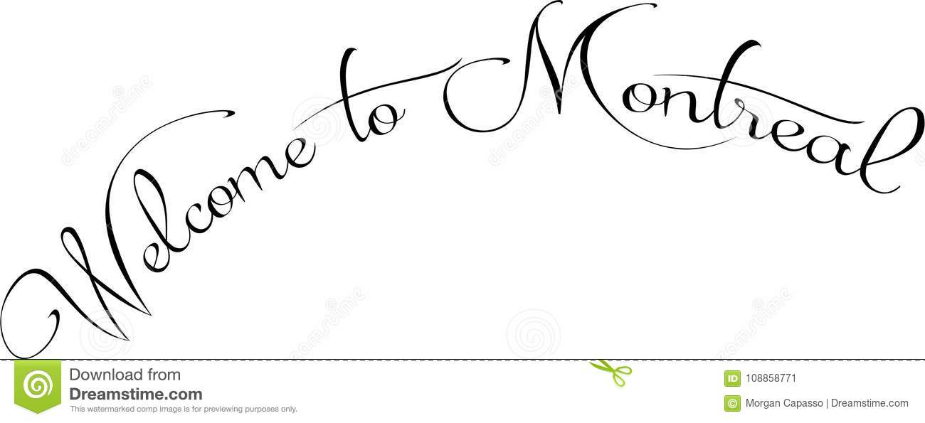 Download Welcome To Montreal Text Sign Illustration Stock Vector - Illustration of banner, cardboard: 108858771