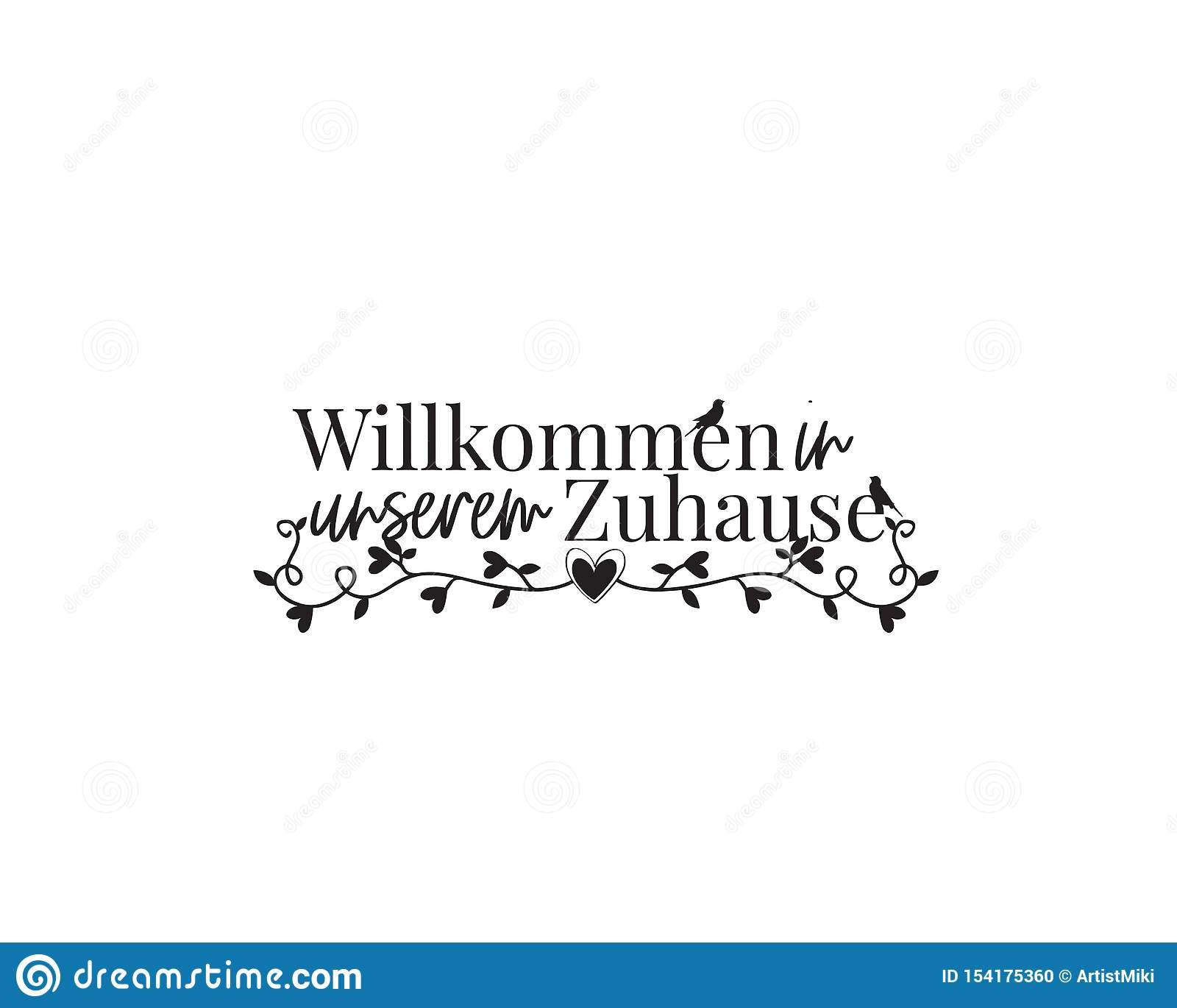 welcome to our home in german language vector wording design