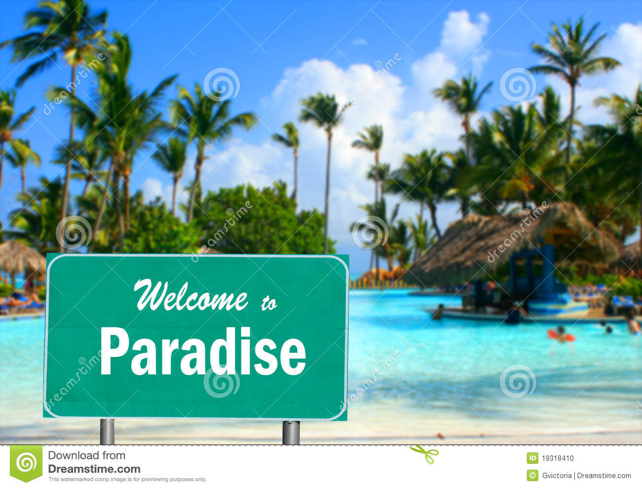 Welcome To Paradise Sign Stock Photo Image 19318410