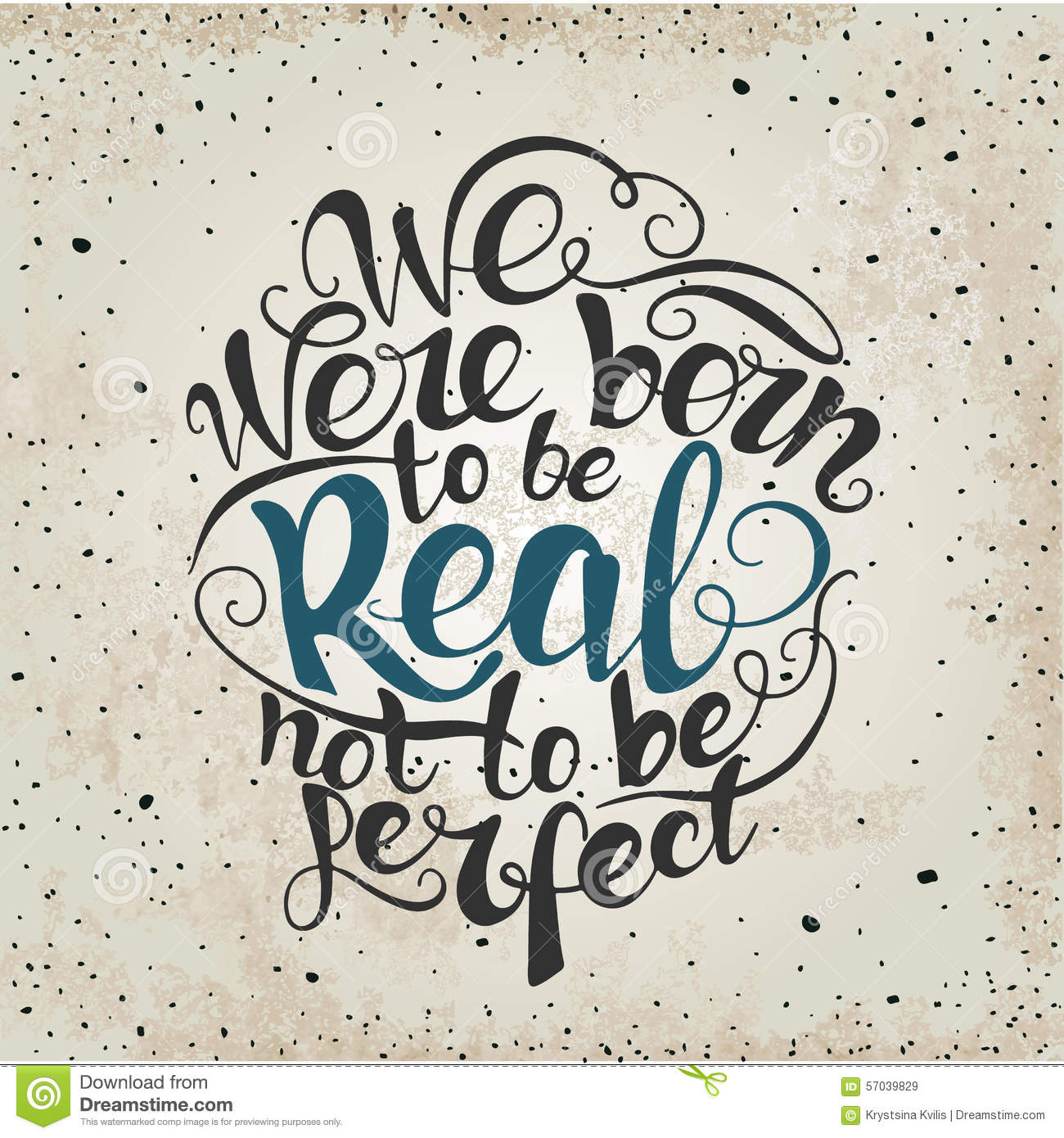 Real Time Stock Quotes Ticker: We Were Born To Be Real Not Perfect. Quote Stock Vector