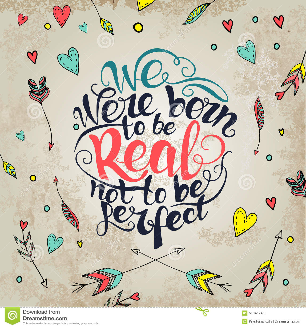 We Were Born To Be Real Not Perfect Quote Stock Vector