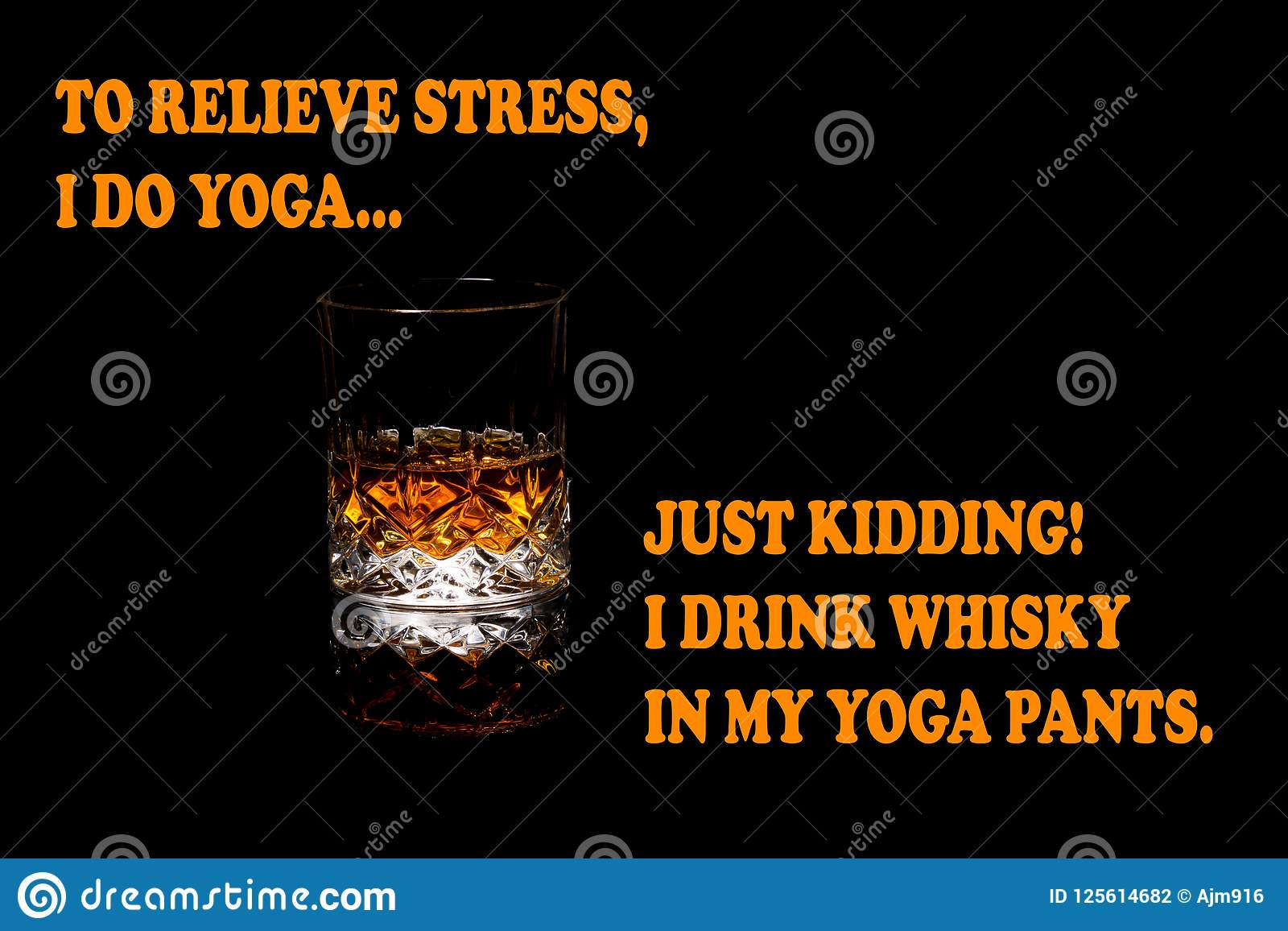 29bbde7f Whiskey Funny Meme, I Drink Whiskey In Yoga Pants Stock Photo ...