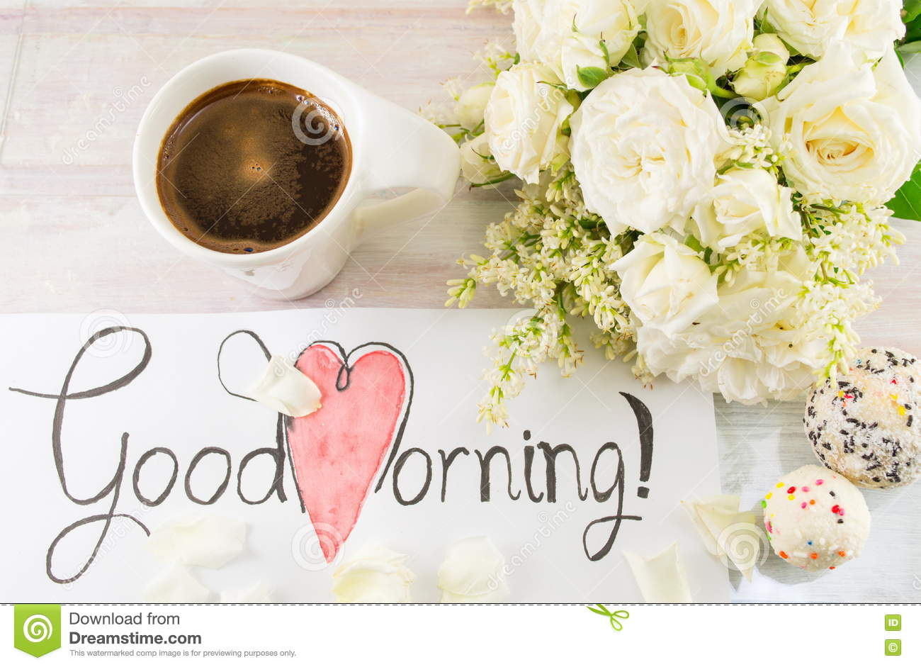 White Roses Coffee And Good Morning Note Stock Photo Image Of