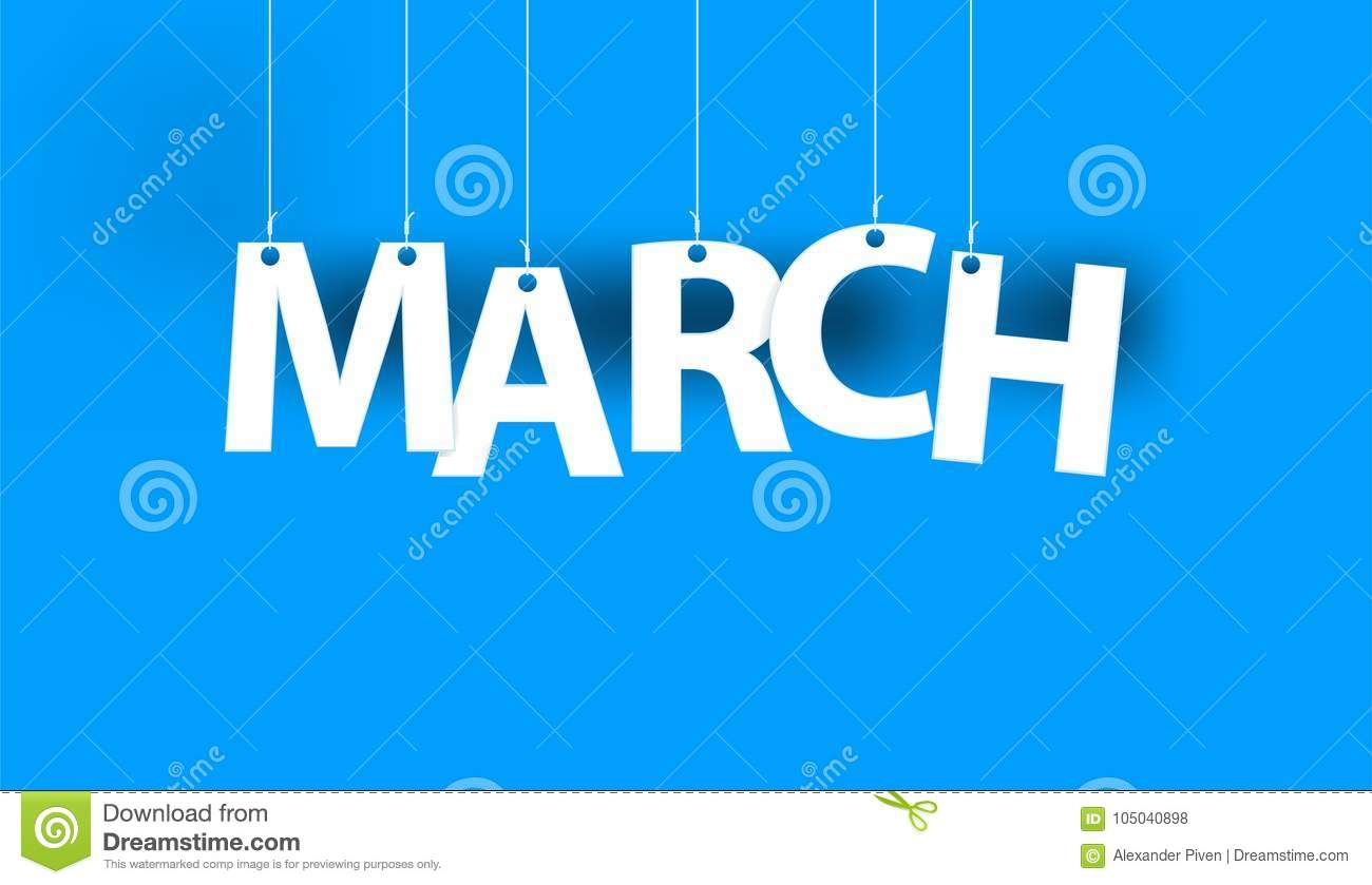 White word MARCH - word hanging on the ropes on blue background.