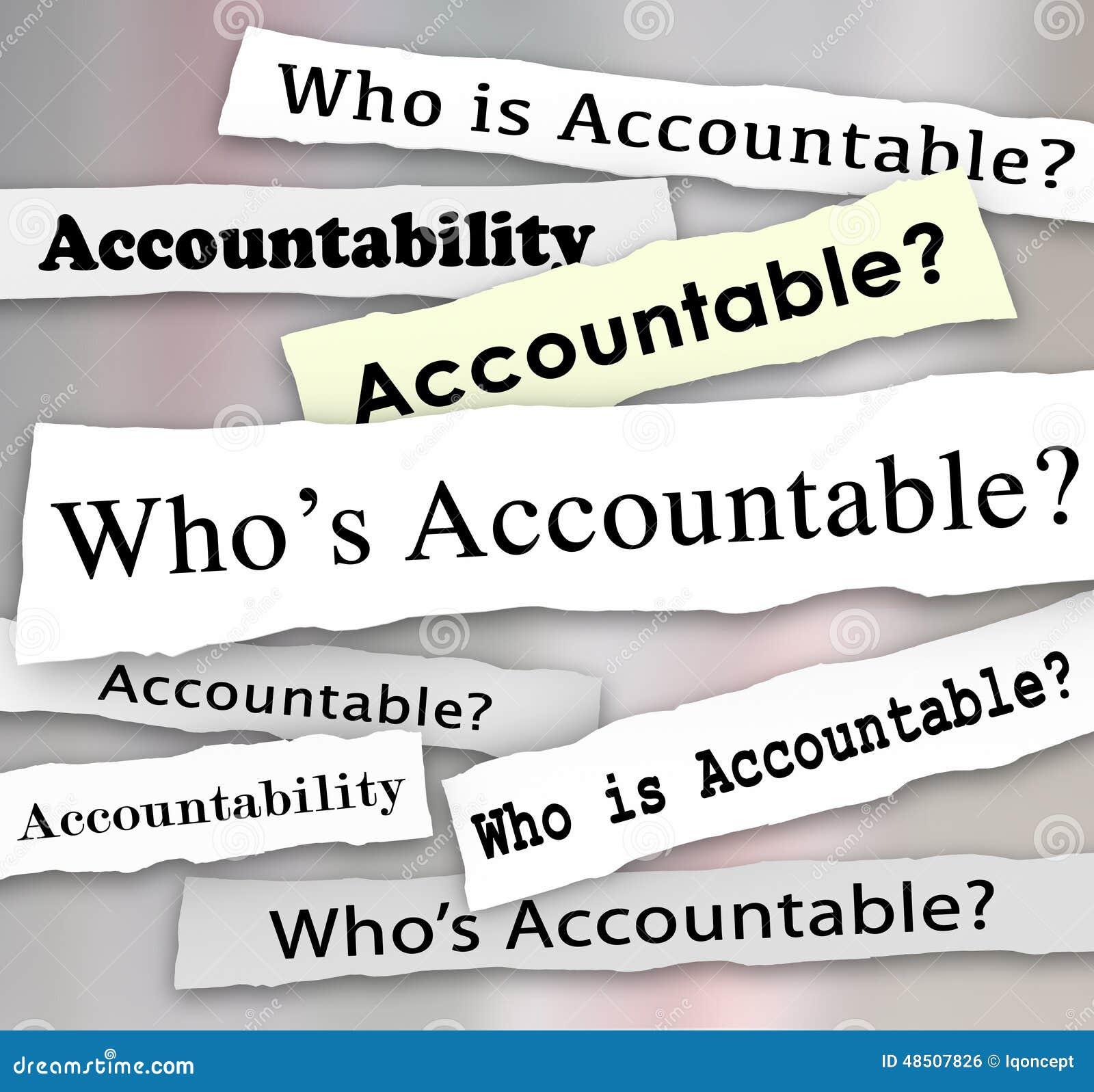 Who s Accountable Headlines News Investigation Responsibility