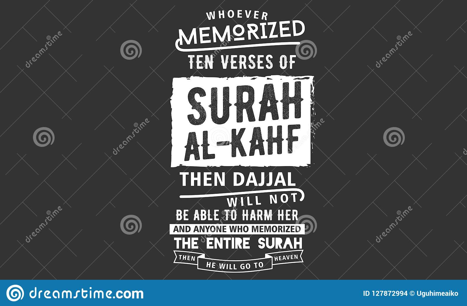 Whoever Memorized Ten Verses Of Surah Al-kahf Stock Vector