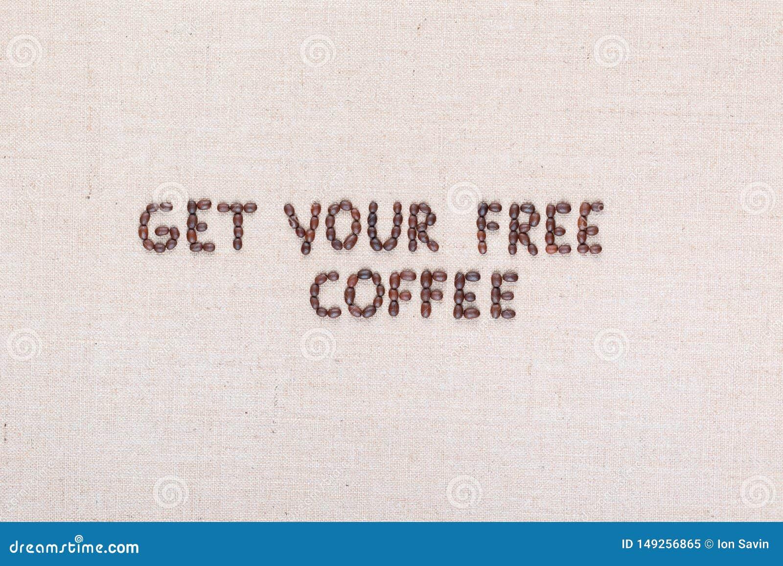 Wiadomo?? Dostaje tw?j bezp?atn? kaw? pisze z kawowymi fasolami, wyr?wnywa? w centrum