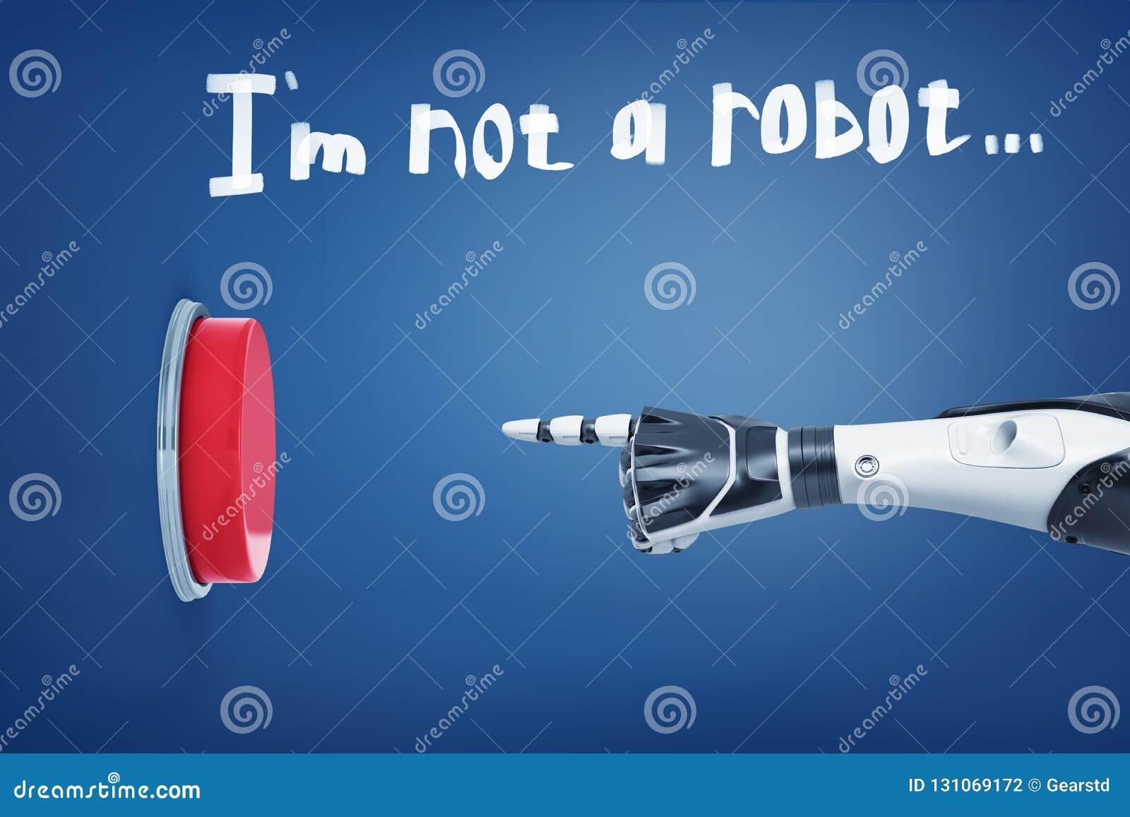 Wiedergabe 3d von weißen Roboterarmpunkten an einem großen roten Knopf unter einem Satz bin ich kein Roboter, der oben geschriebe