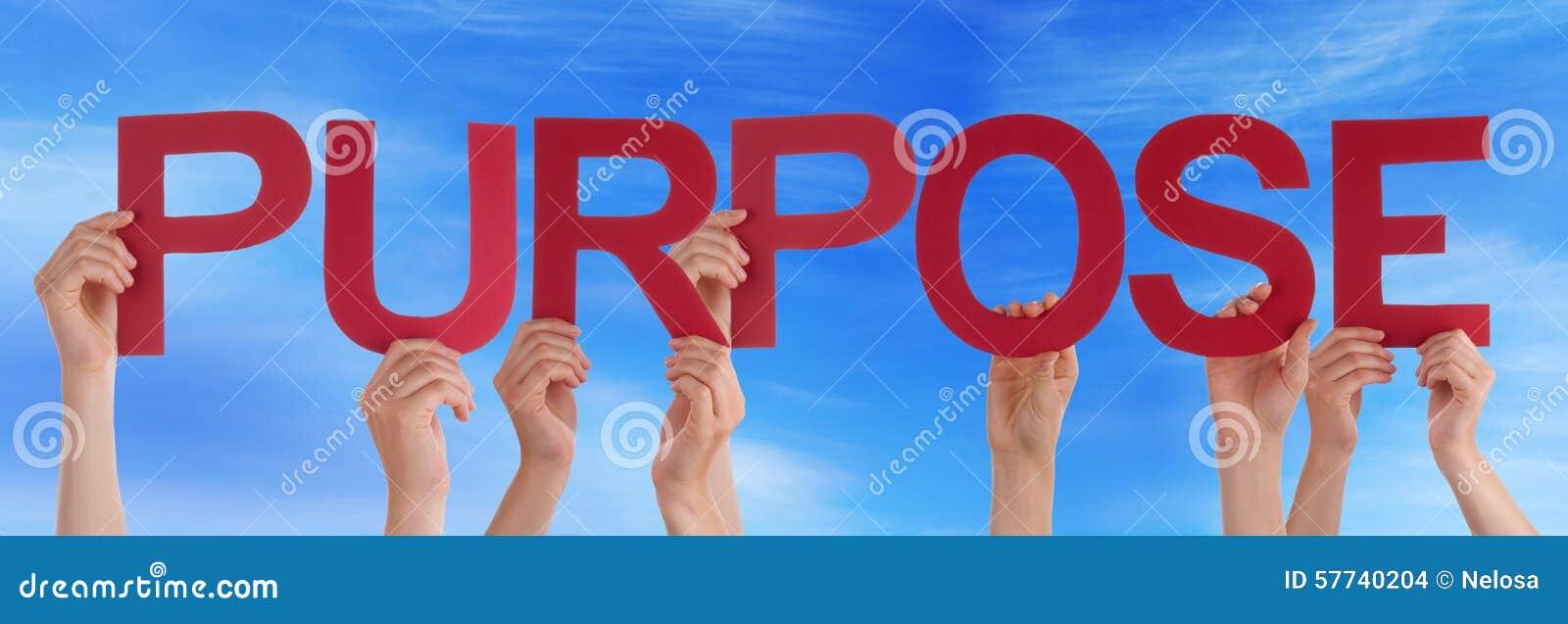 Wiele ludzie ręk Trzyma Czerwonego Prostego słowa Purpose niebieskie niebo